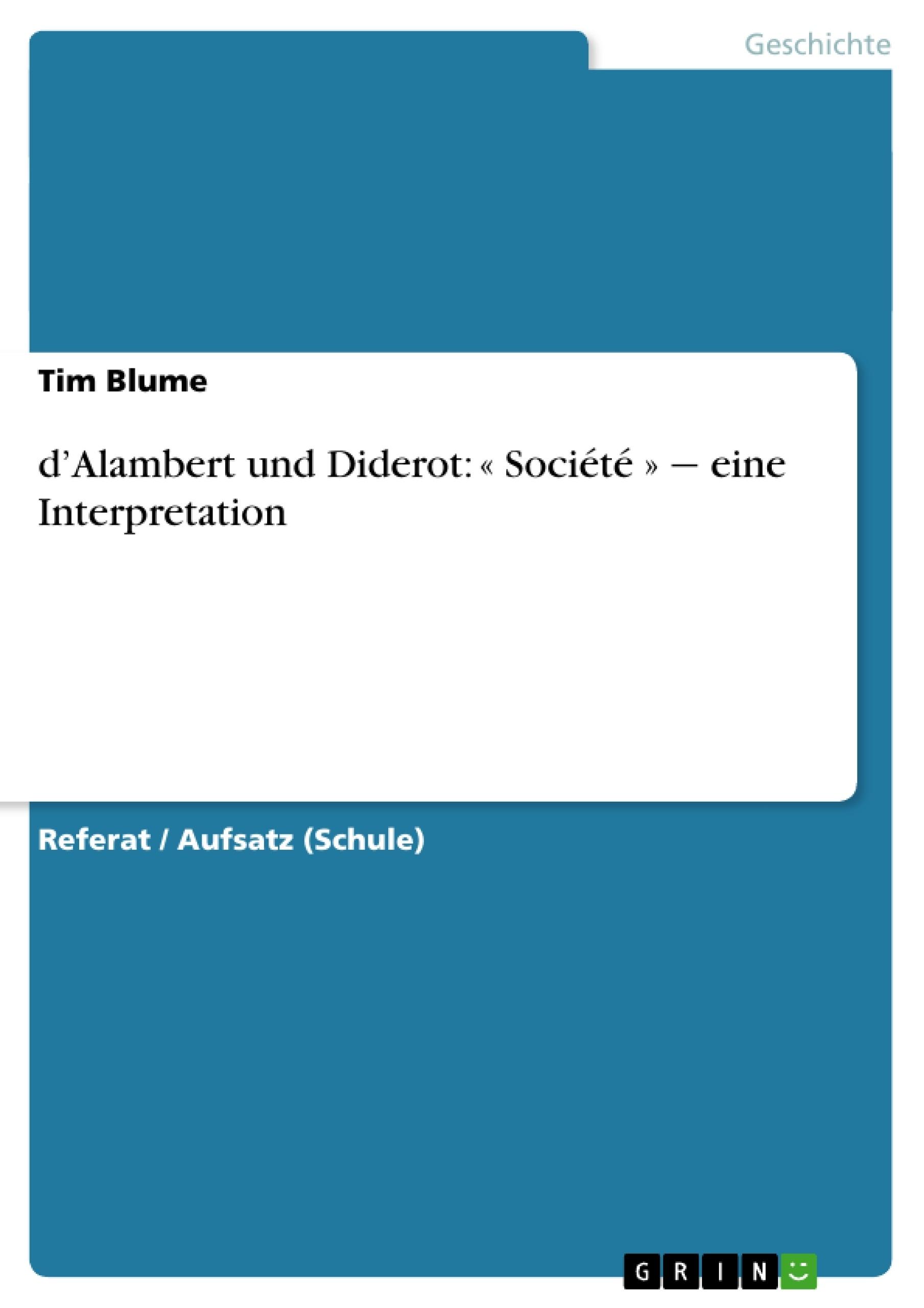 Titel: d'Alambert und Diderot: « Société » ‒ eine Interpretation