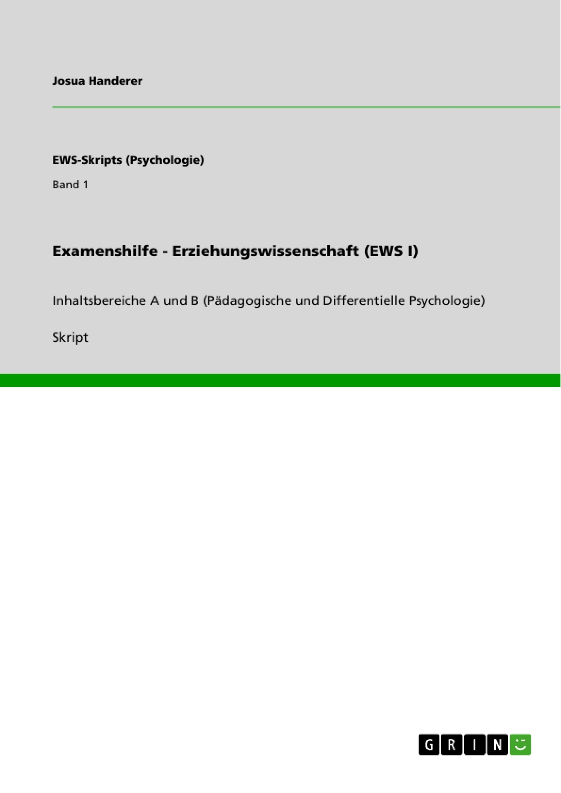 Titel: Examenshilfe - Erziehungswissenschaft (EWS I)