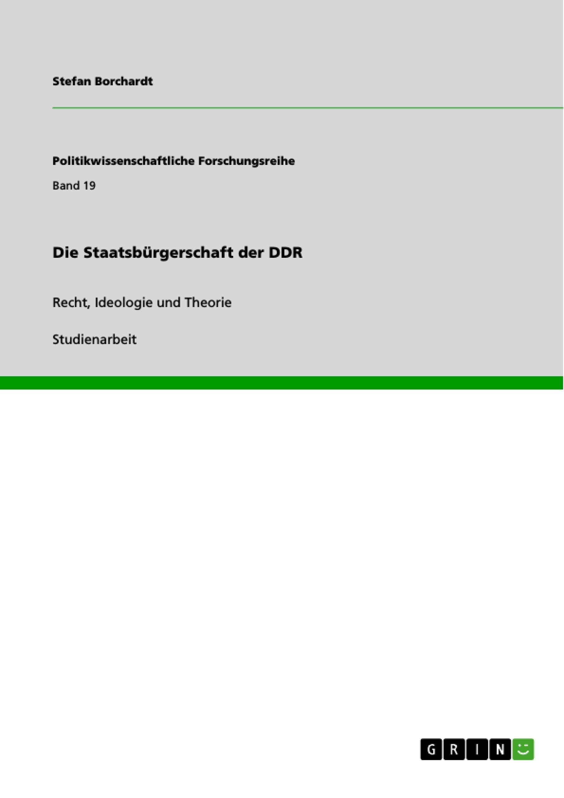 Titel: Die Staatsbürgerschaft der DDR