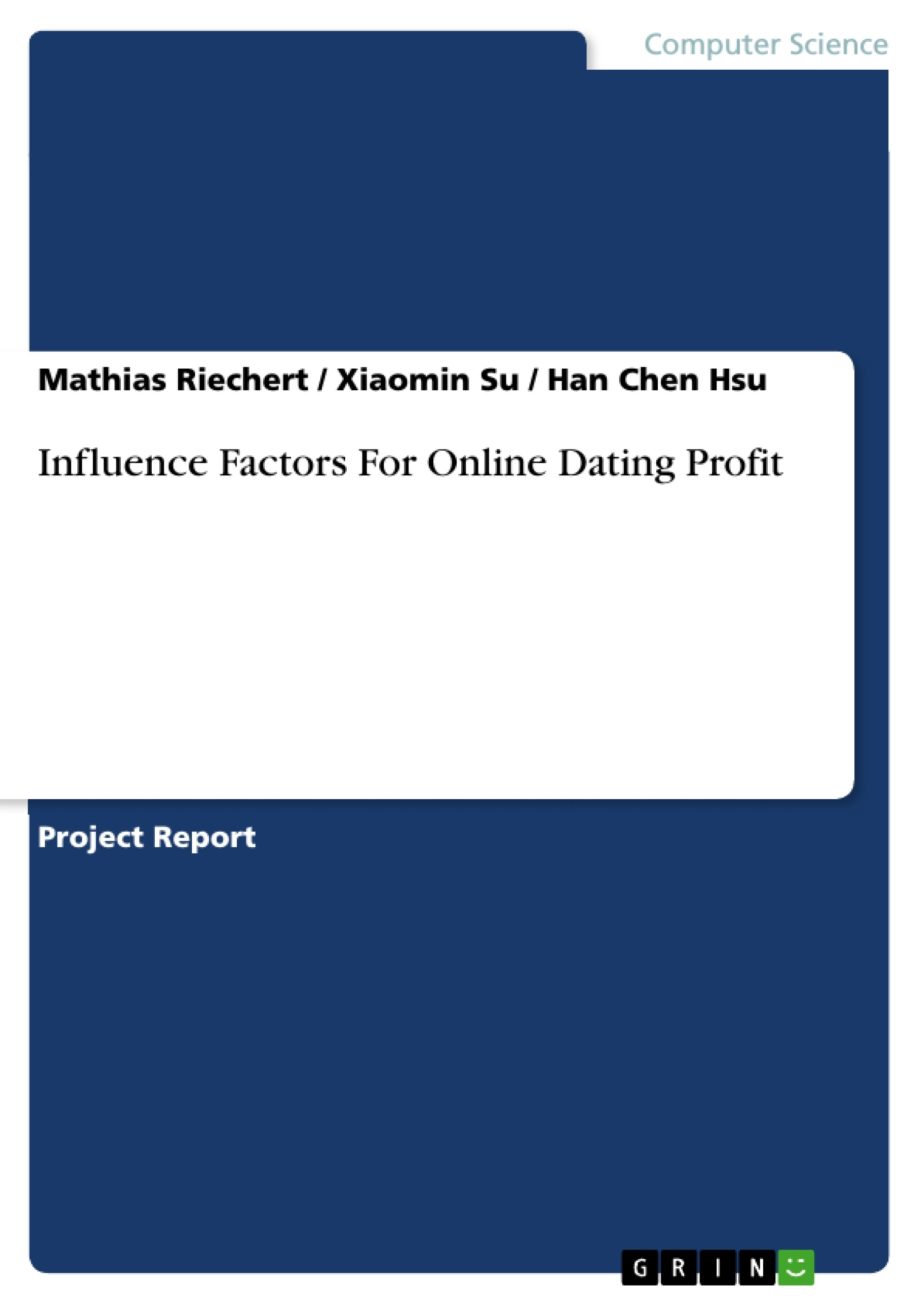 Title: Influence Factors For Online Dating Profit