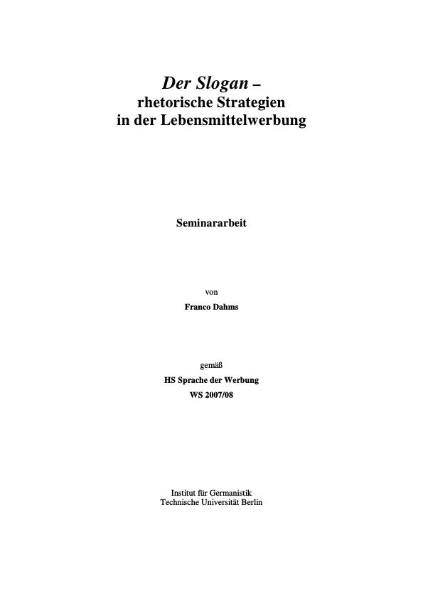 Titel: Der Slogan. Rhetorische Strategien in der Lebensmittelwerbung