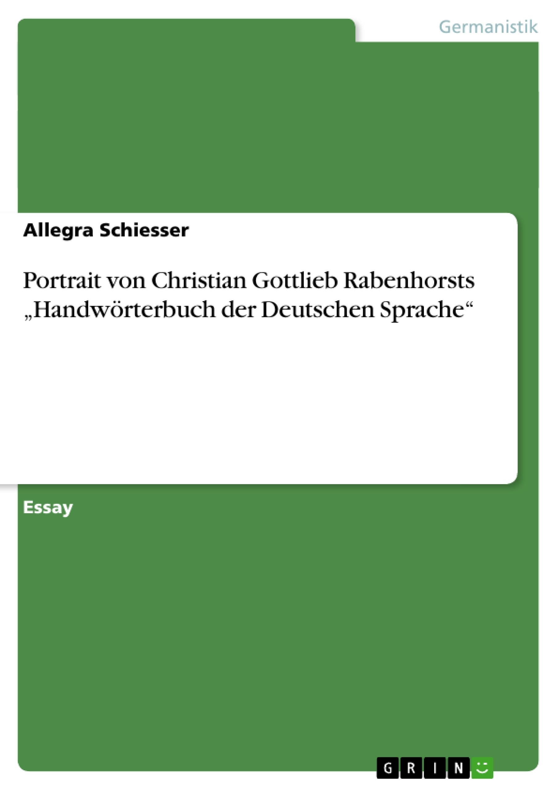 """Titel: Portrait von Christian Gottlieb Rabenhorsts """"Handwörterbuch der Deutschen Sprache"""""""