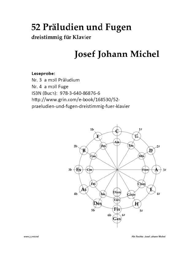 """Titel: Kostenfreie Leseprobe zur kompletten Sammlung """"52 Präludien und Fugen - dreistimmig für Klavier"""" ISBN (Buch): 978-3-640-86876-6"""