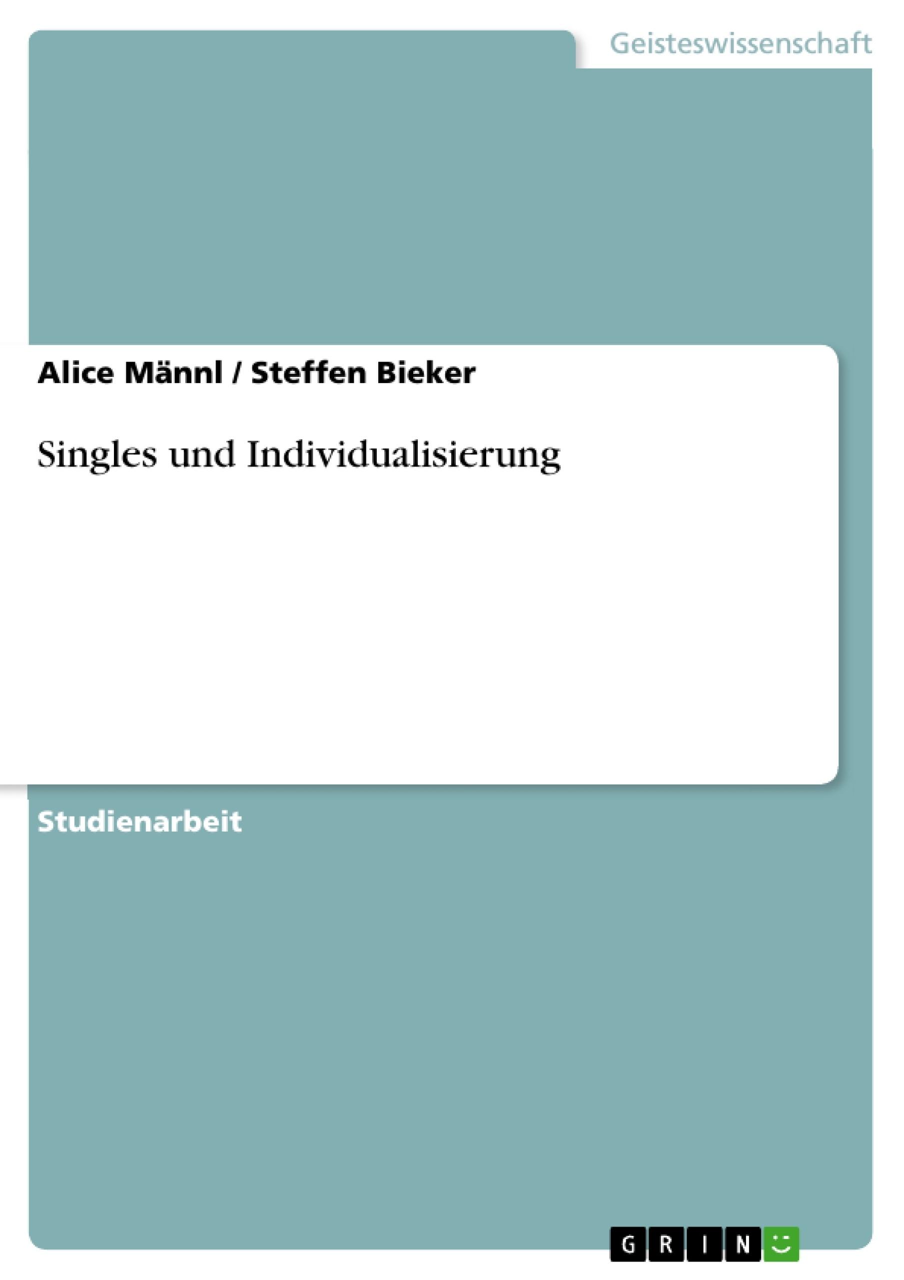 Titel: Singles und Individualisierung