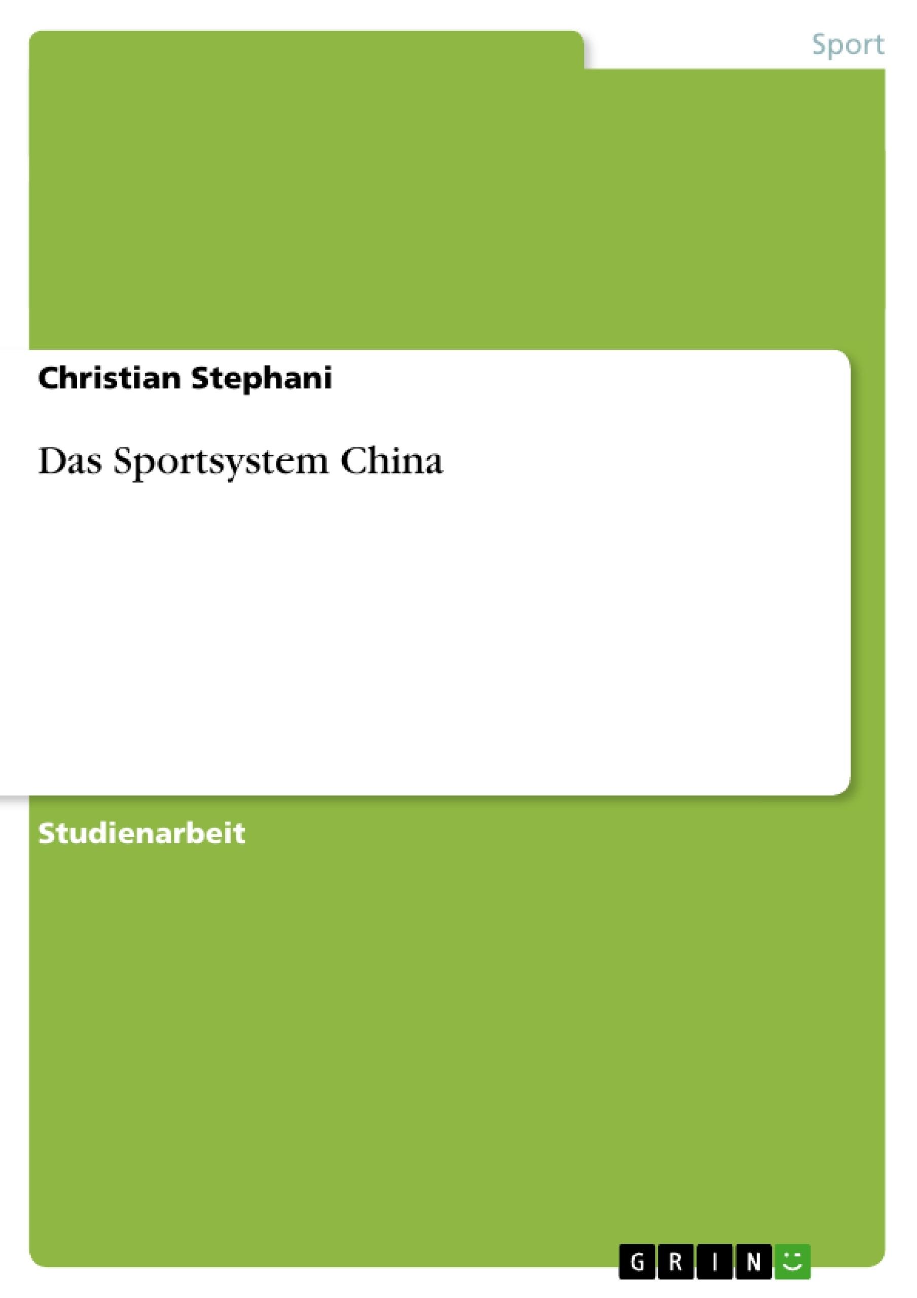 Titel: Das Sportsystem China