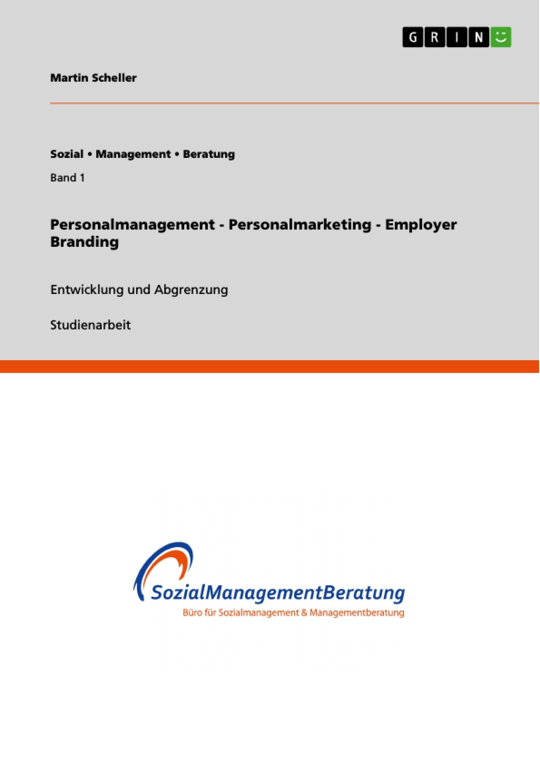 Titel: Personalmanagement - Personalmarketing - Employer Branding