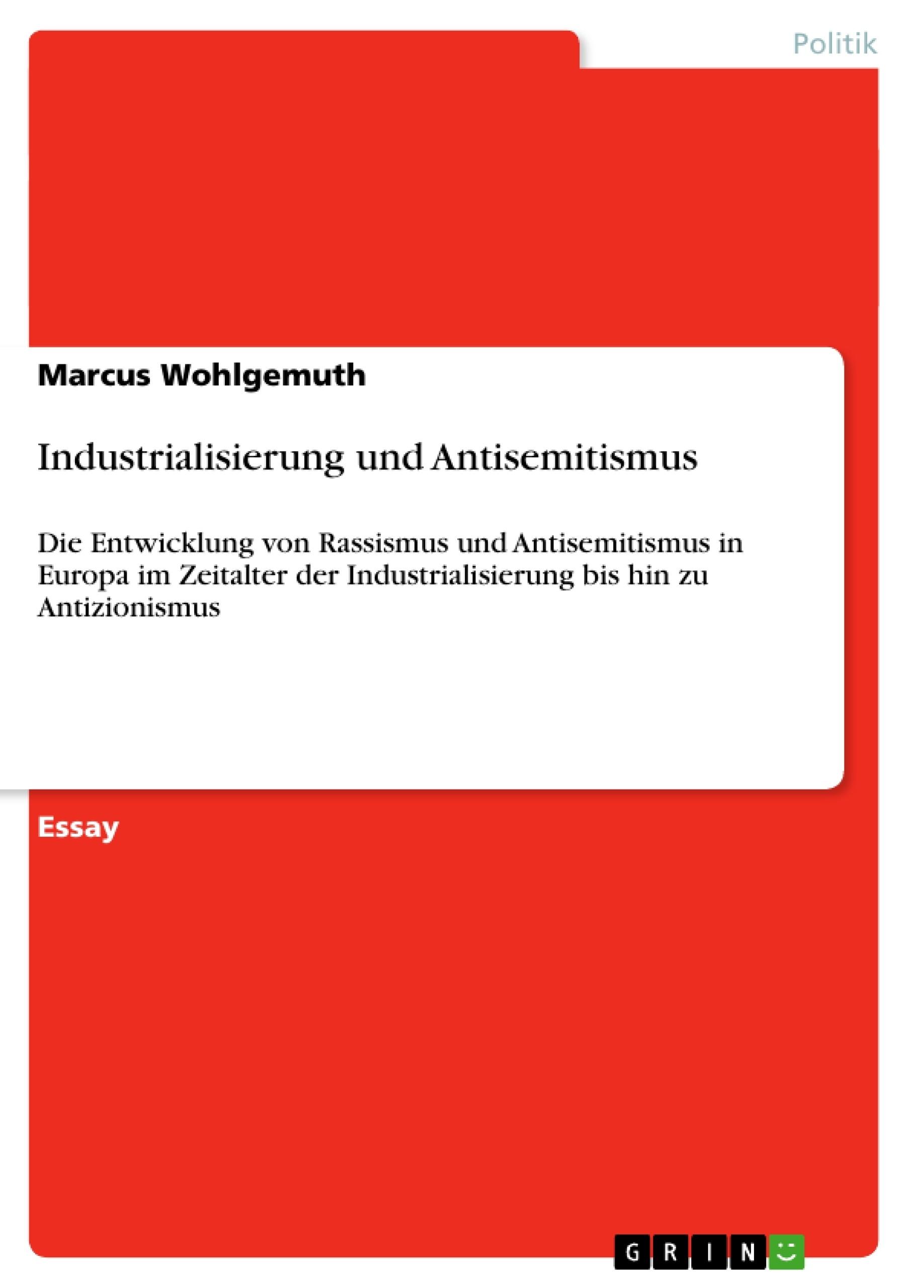 Titel: Industrialisierung und Antisemitismus