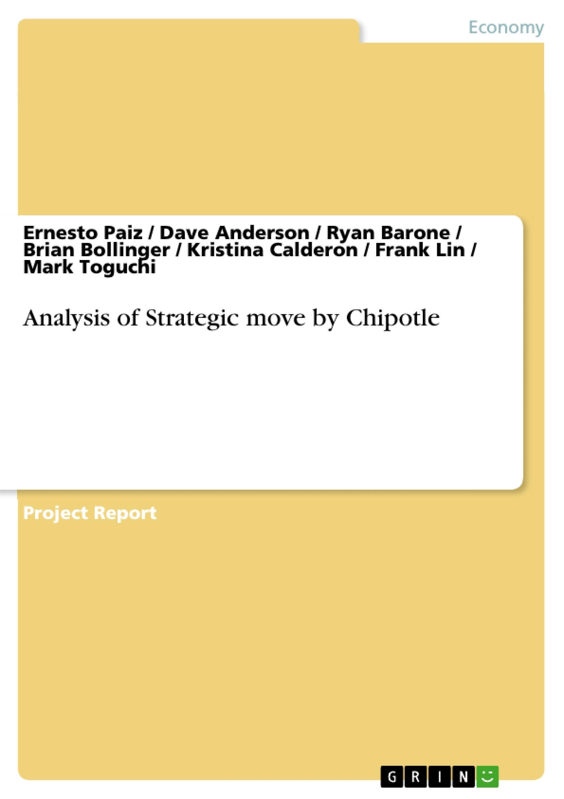 Analysis of Strategic move by Chipotle | Publish your master\'s ...
