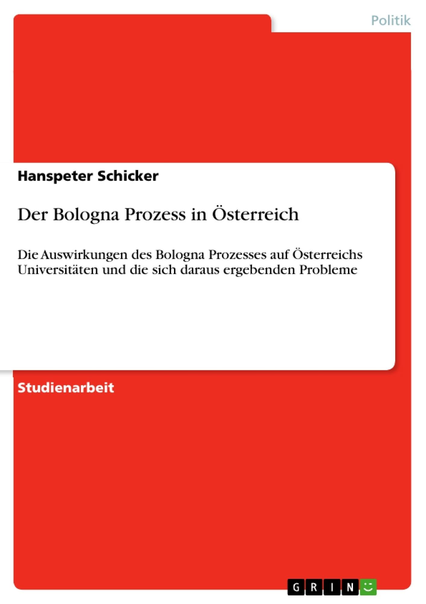 Titel: Der Bologna Prozess in Österreich