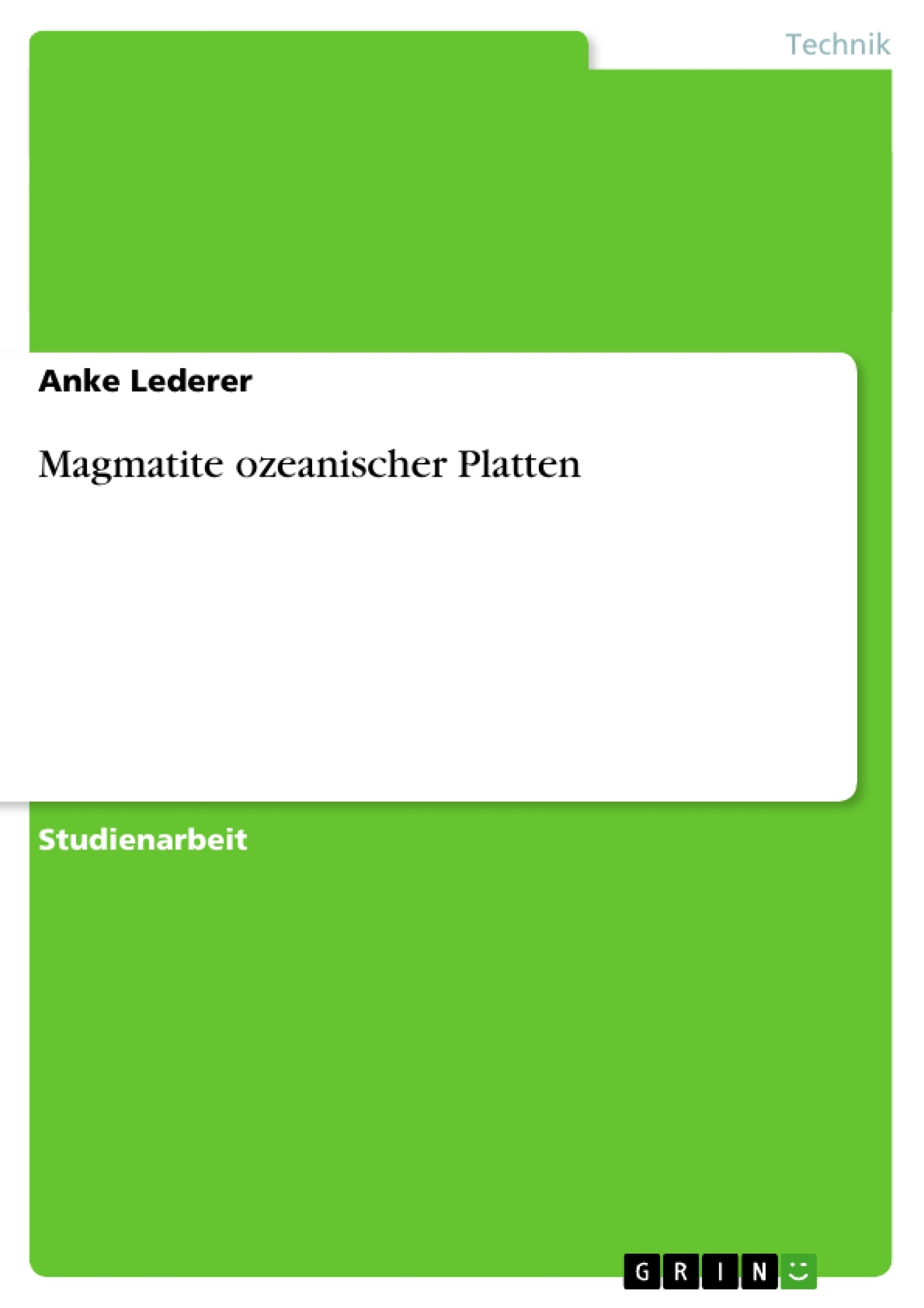 Titel: Magmatite ozeanischer Platten
