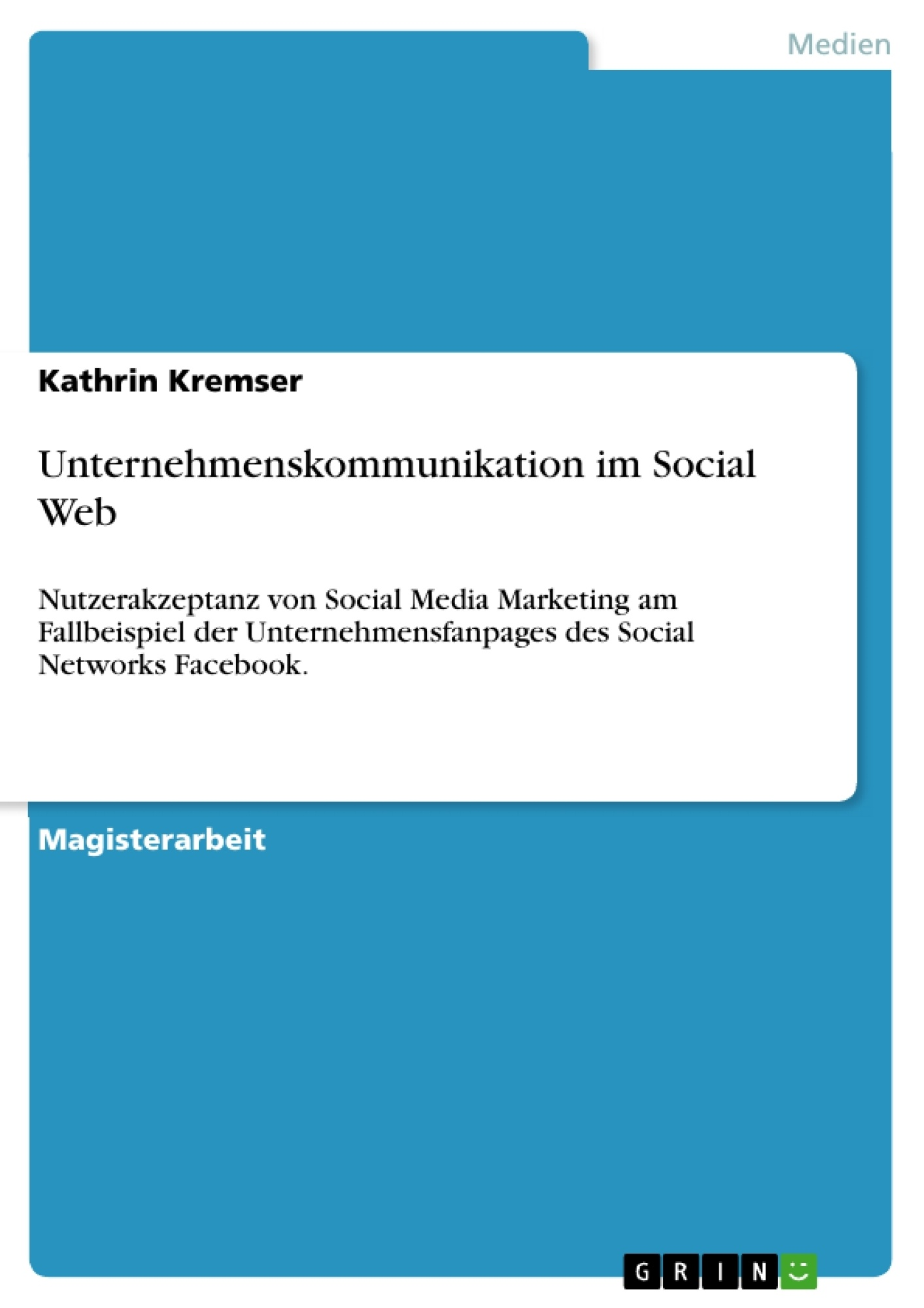 Titel: Unternehmenskommunikation im Social Web