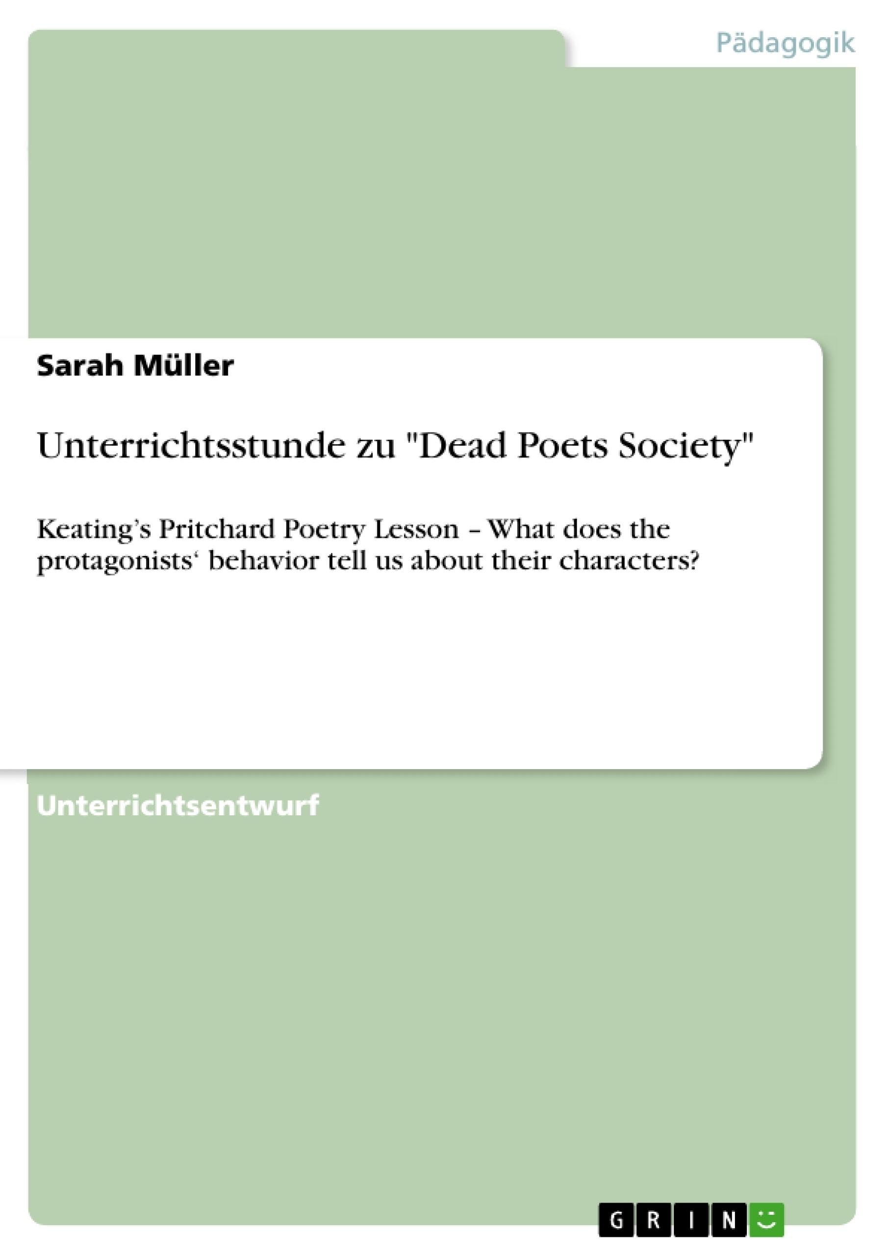 """Titel: Unterrichtsstunde zu """"Dead Poets Society"""""""