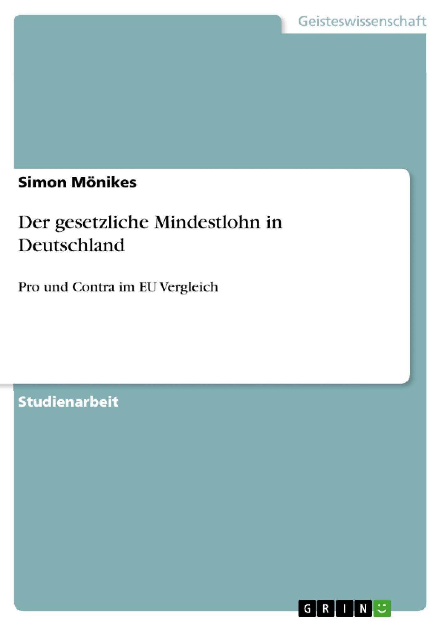 Titel: Der gesetzliche Mindestlohn in Deutschland