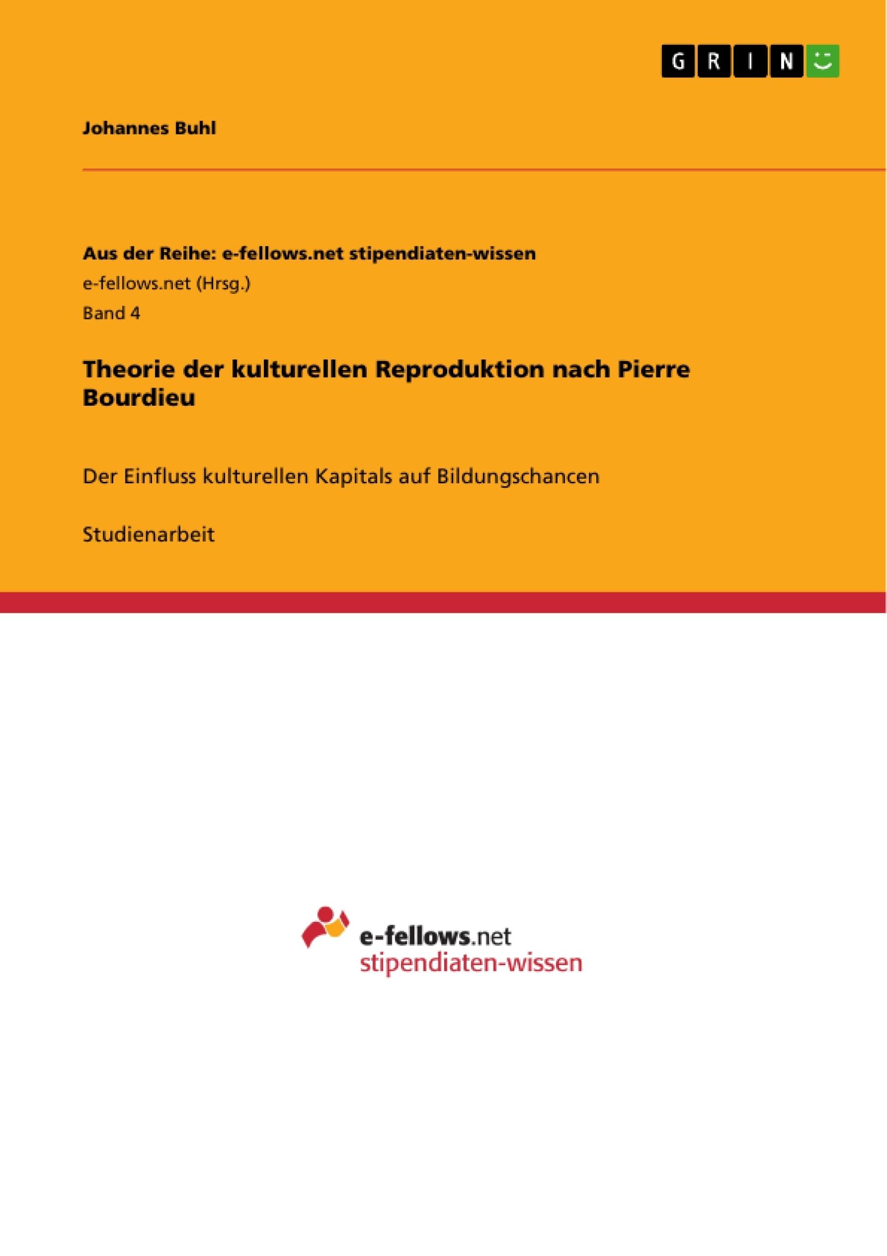 Titel: Theorie der kulturellen Reproduktion nach Pierre Bourdieu