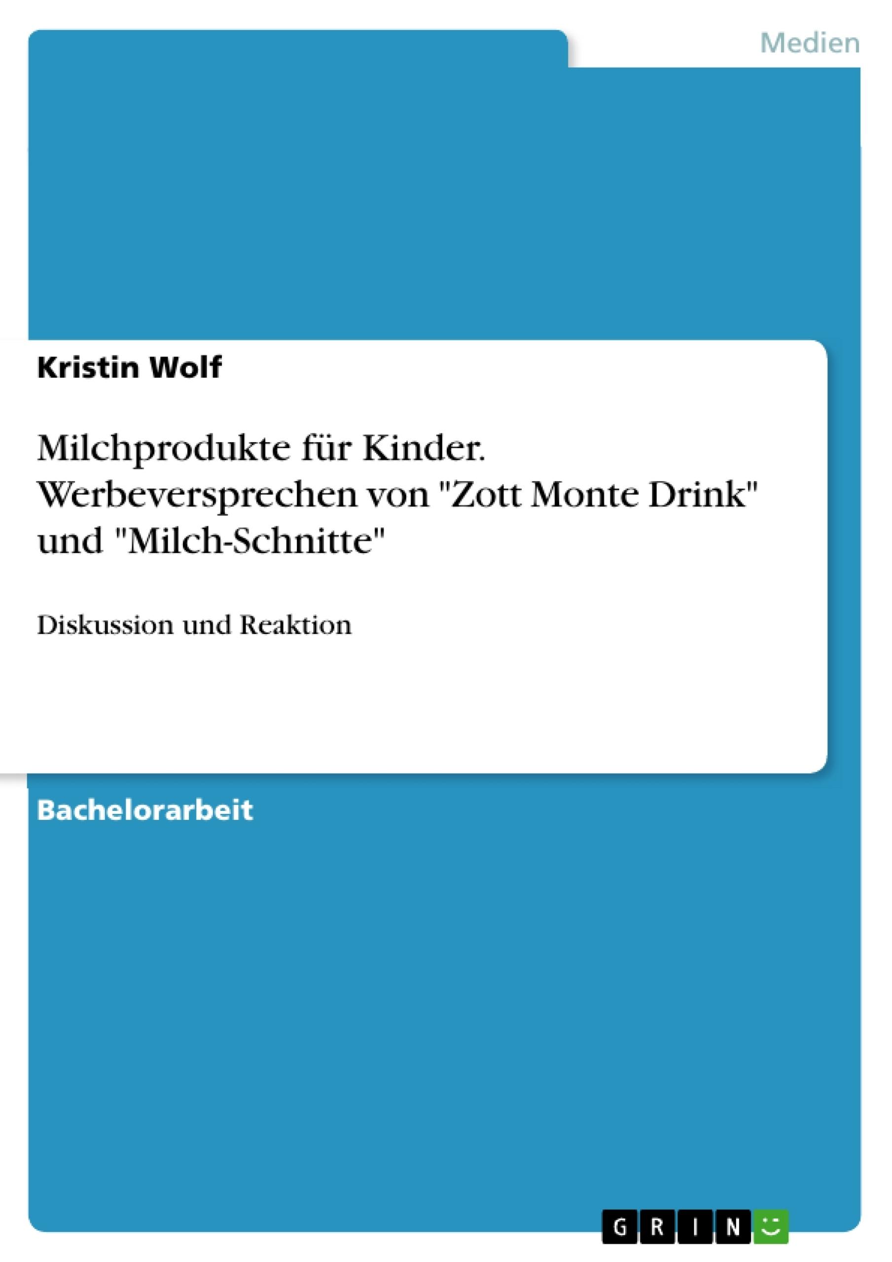 """Titel: Milchprodukte für Kinder. Werbeversprechen von """"Zott Monte Drink"""" und """"Milch-Schnitte"""""""