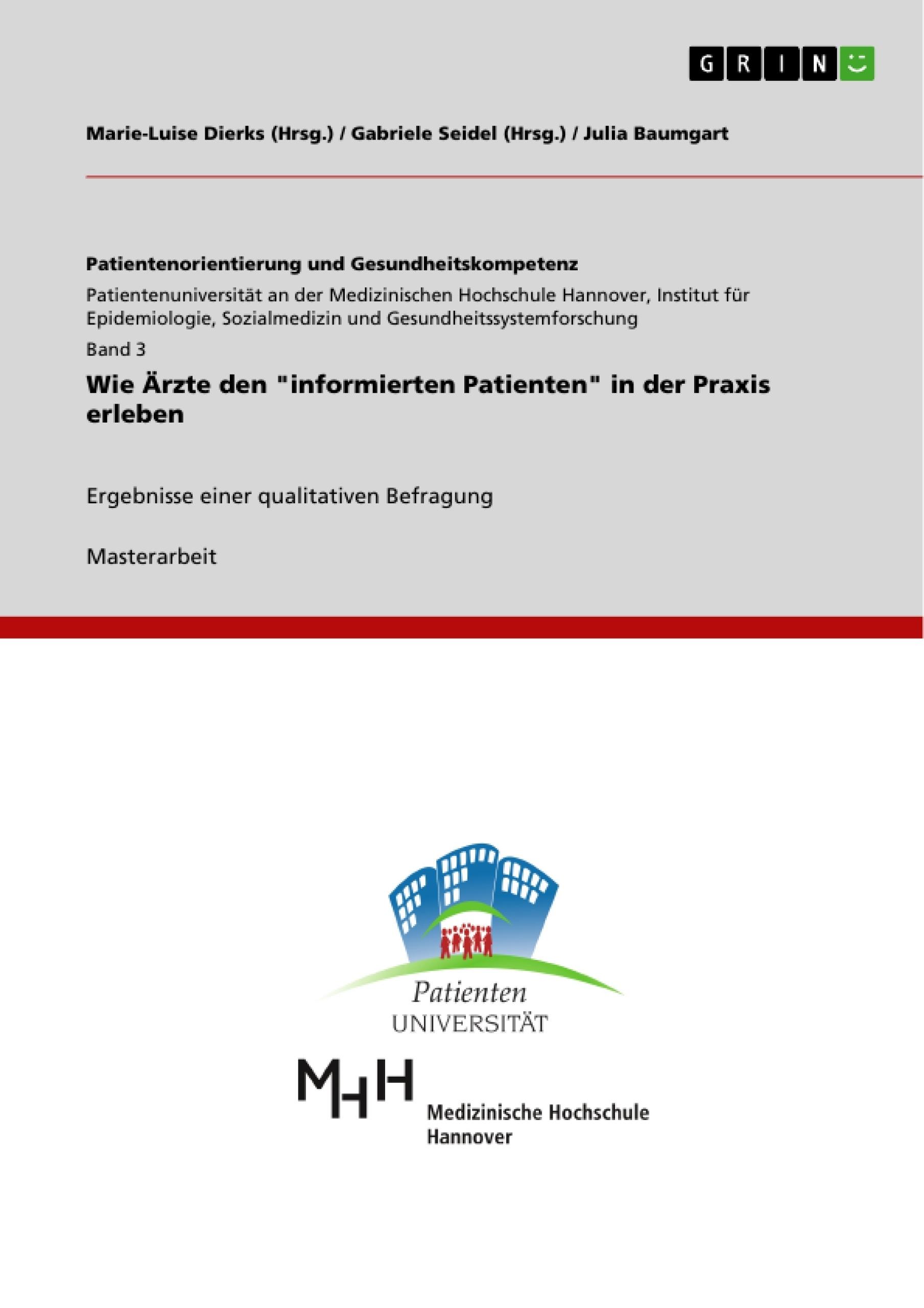 """Titel: Wie Ärzte den """"informierten Patienten"""" in der Praxis erleben"""