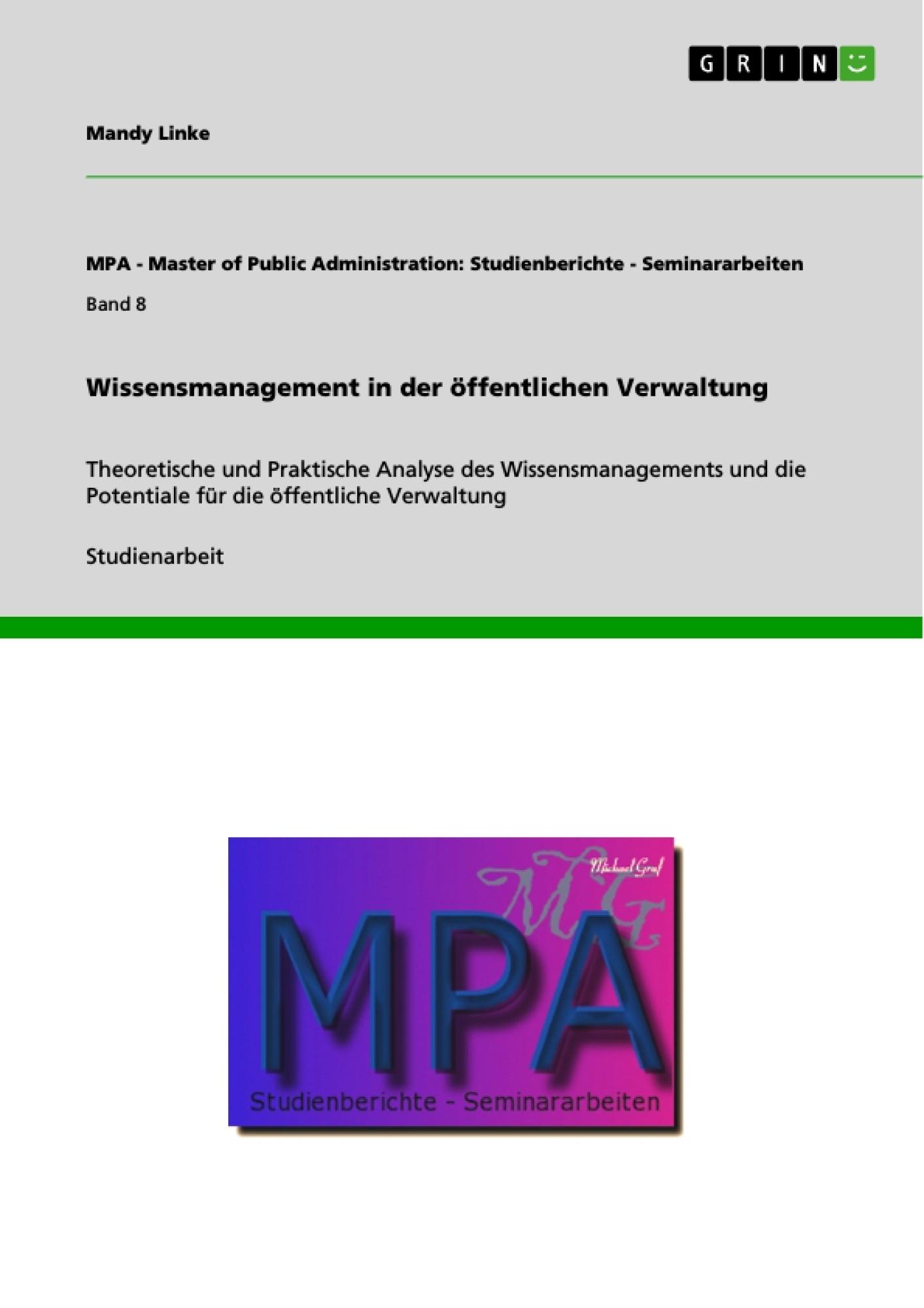 Titel: Wissensmanagement in der öffentlichen Verwaltung