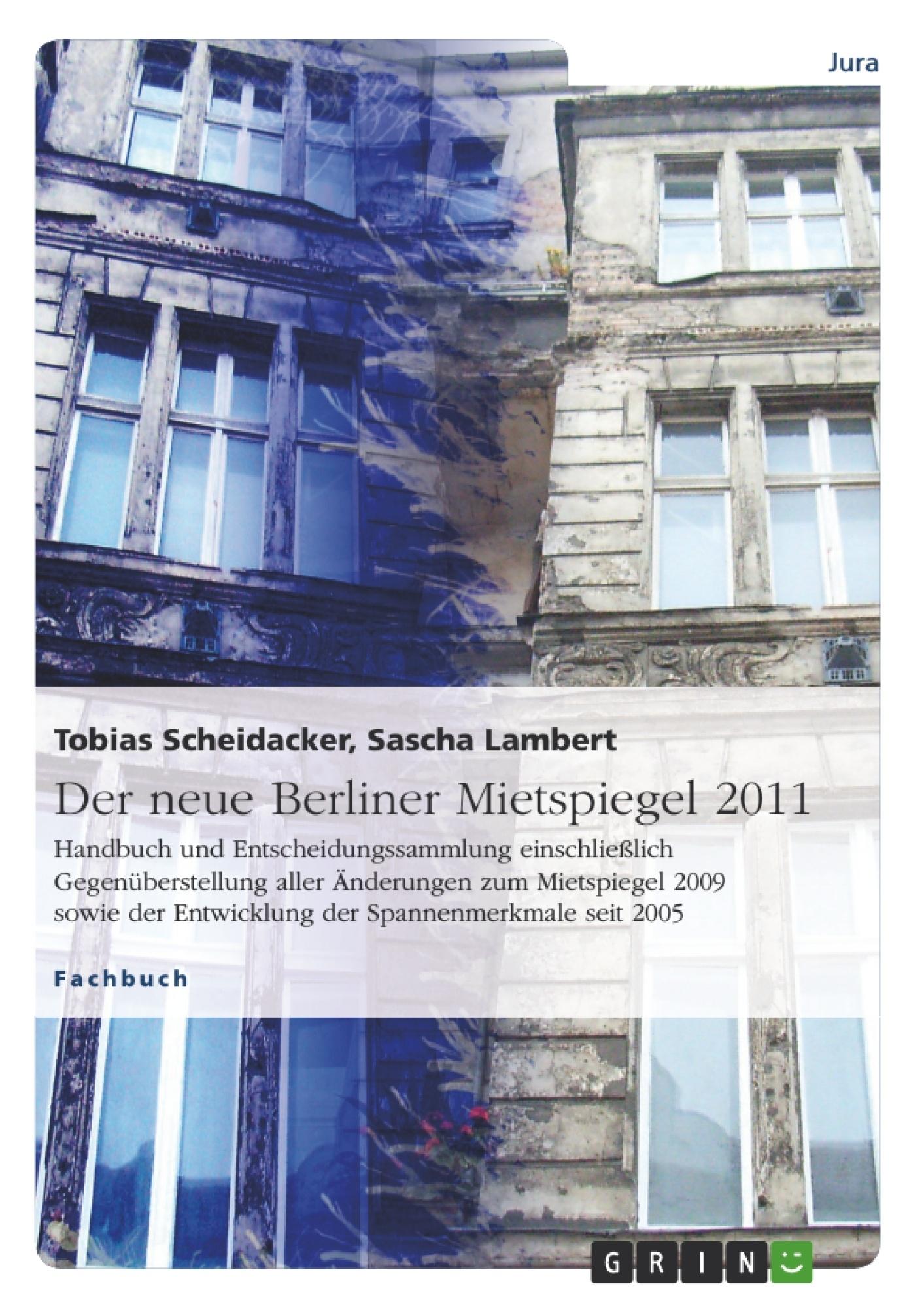 Titel: Der neue Berliner Mietspiegel 2011