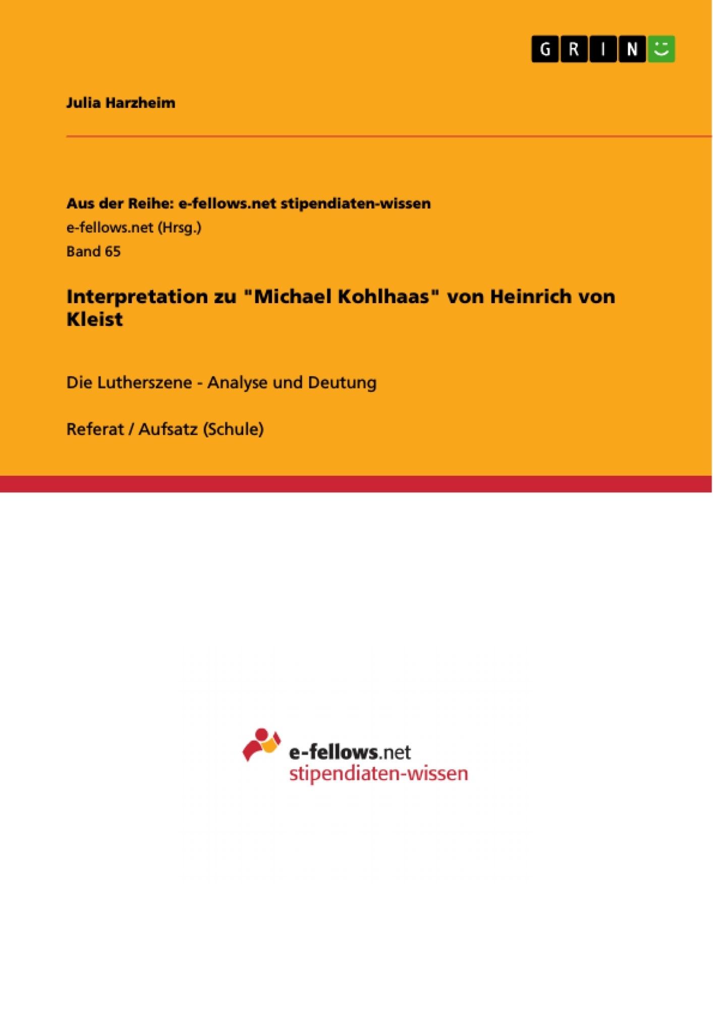"""Titel: Interpretation zu """"Michael Kohlhaas"""" von Heinrich von Kleist"""