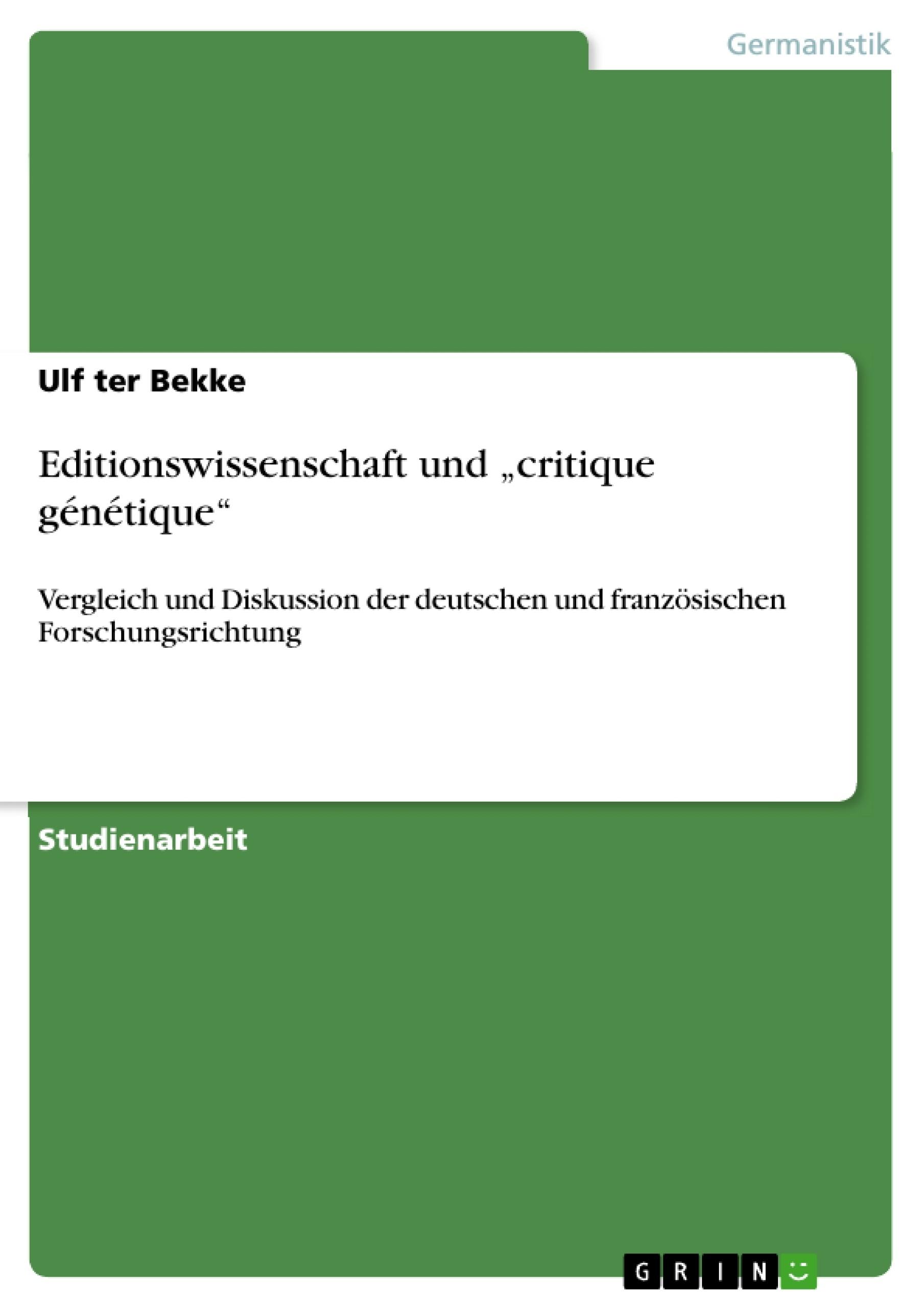 """Titel: Editionswissenschaft und """"critique génétique"""""""