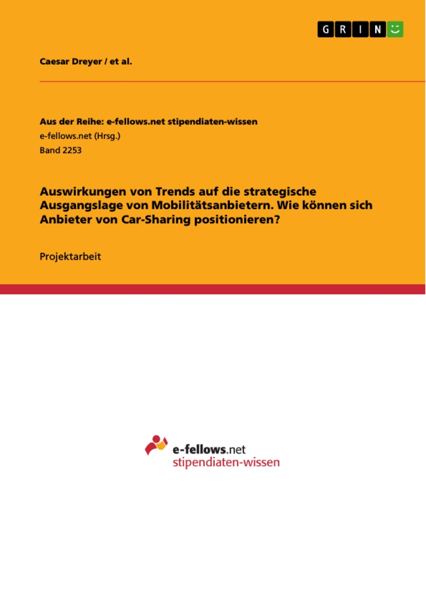 Titel: Auswirkungen von Trends auf die strategische Ausgangslage von Mobilitätsanbietern.  Wie können sich Anbieter von Car-Sharing positionieren?