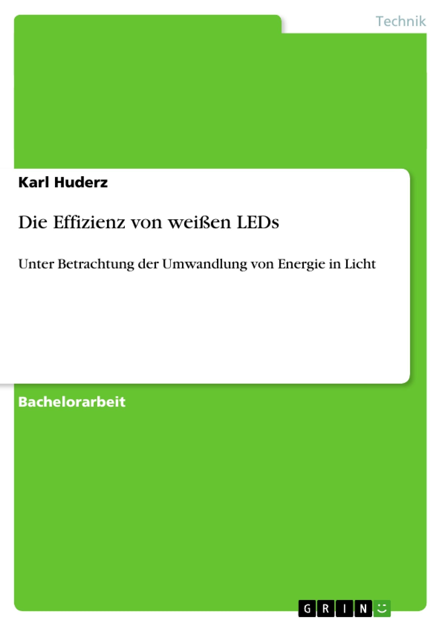 Titel: Die Effizienz von weißen LEDs