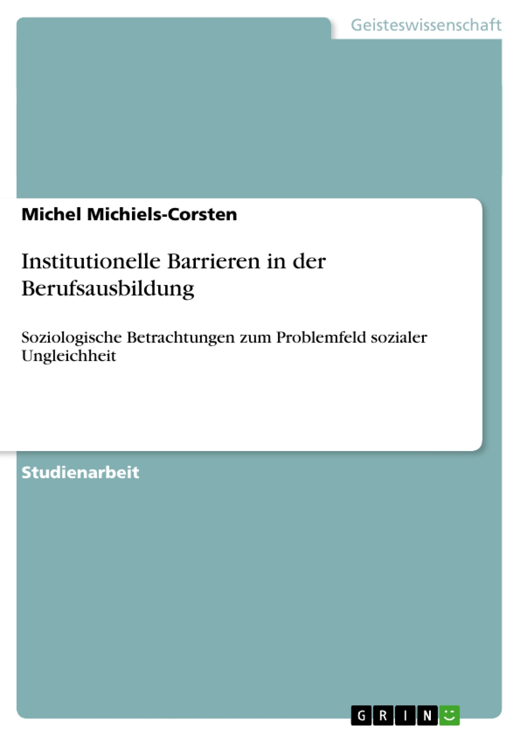 Titel: Institutionelle Barrieren in der Berufsausbildung