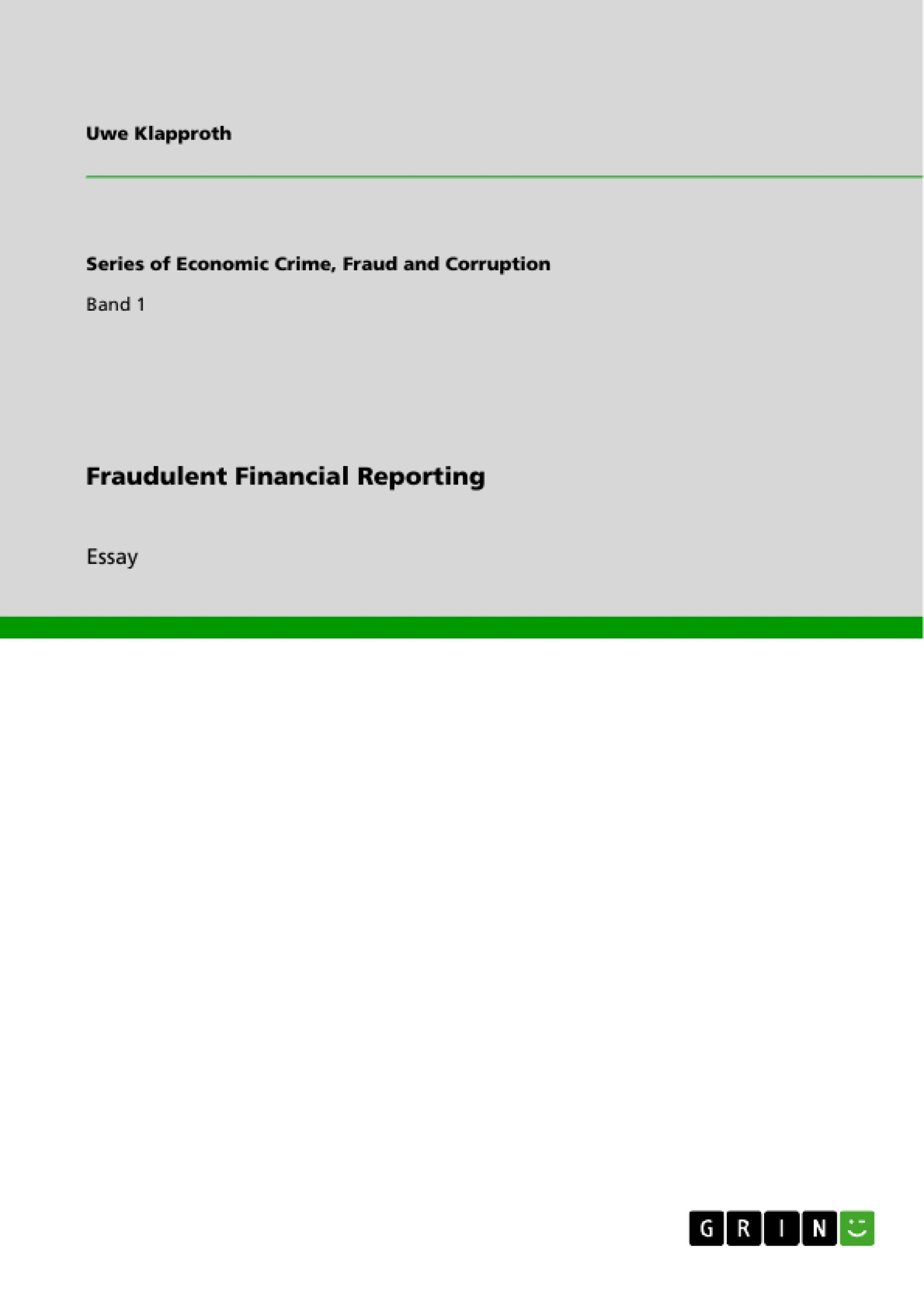 Title: Fraudulent Financial Reporting