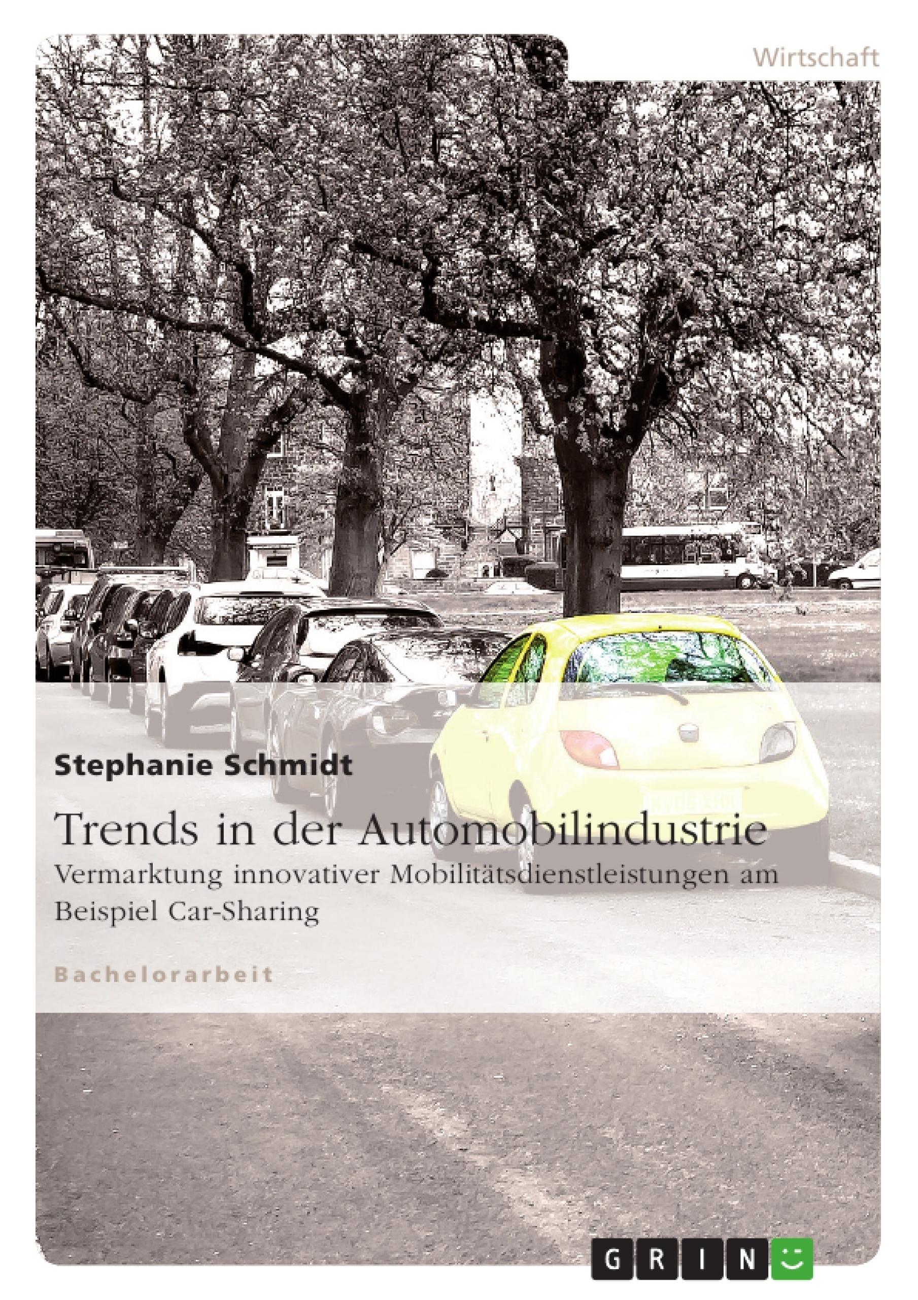 Titel: Trends in der Automobilindustrie