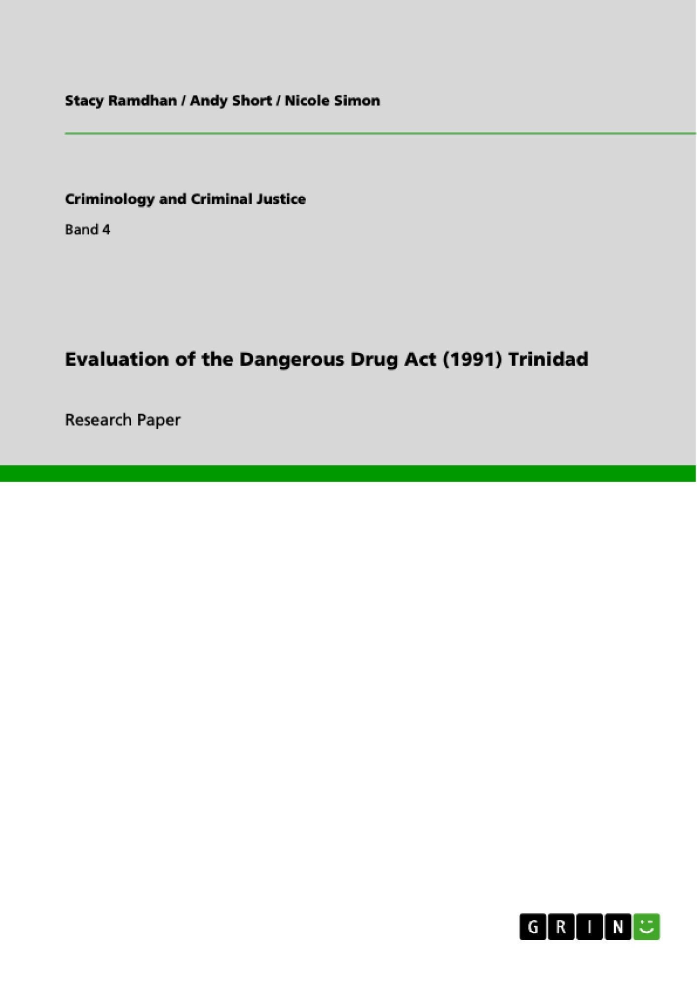 Title: Evaluation of the Dangerous Drug Act (1991) Trinidad