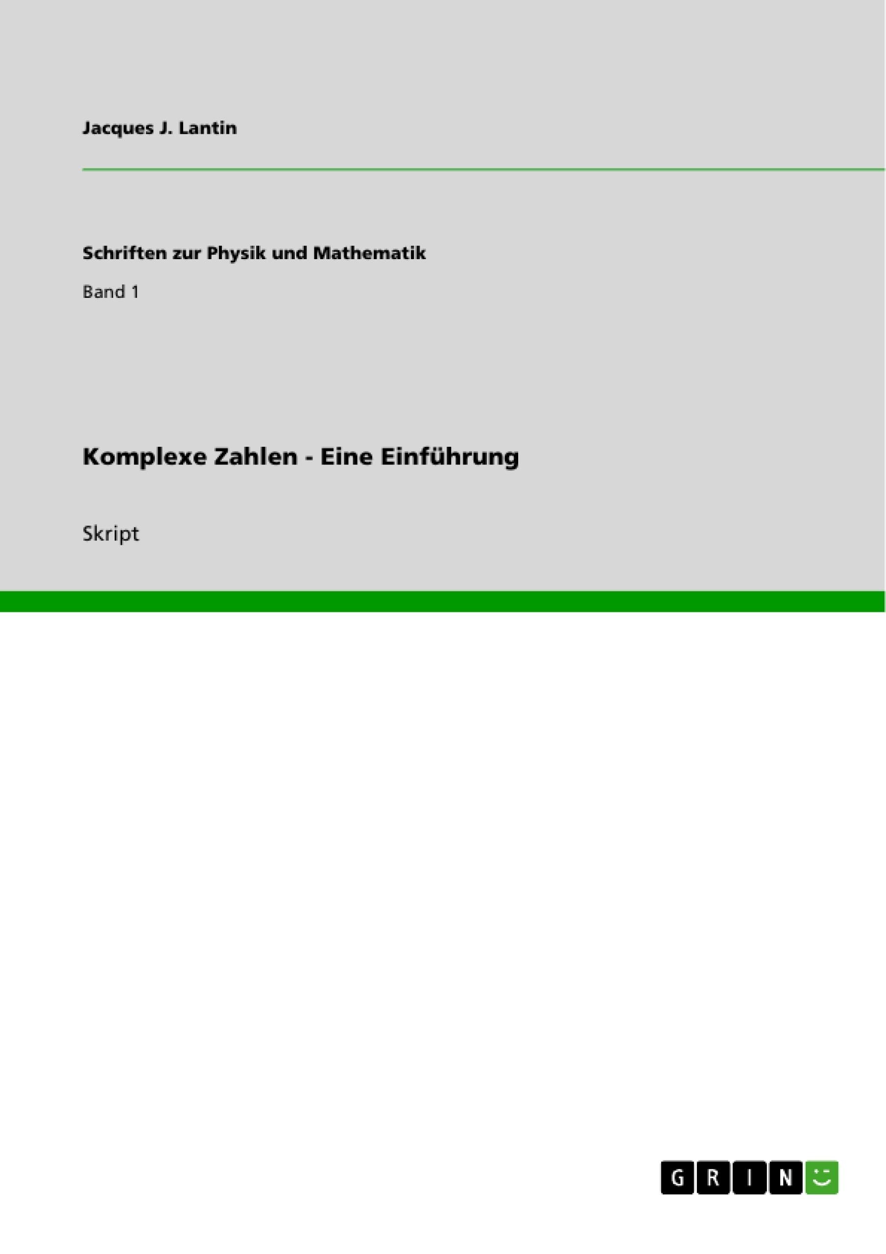 Titel: Komplexe Zahlen - Eine Einführung