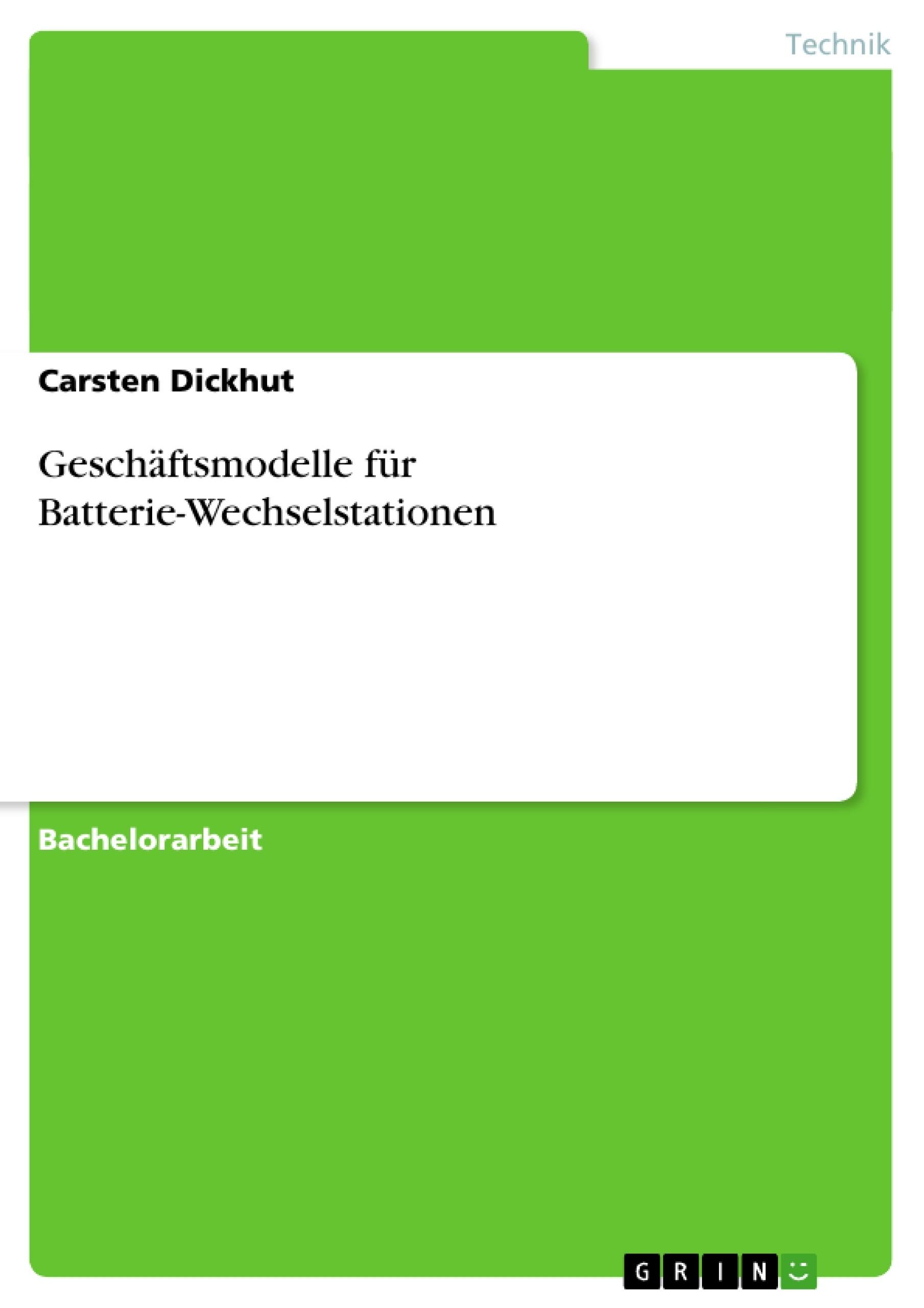 Titel: Geschäftsmodelle für Batterie-Wechselstationen
