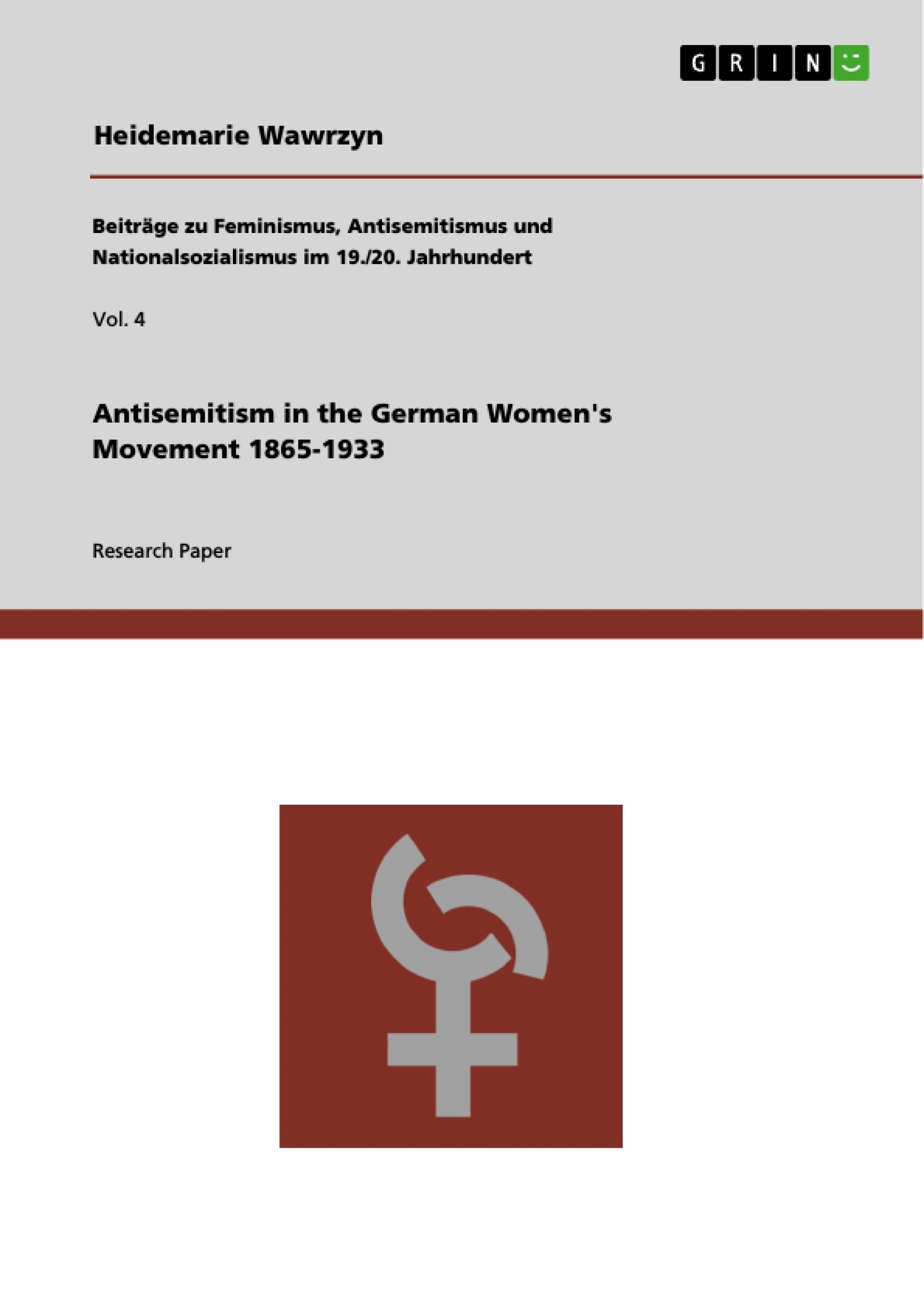 Title: Antisemitism in the German Women's Movement 1865-1933