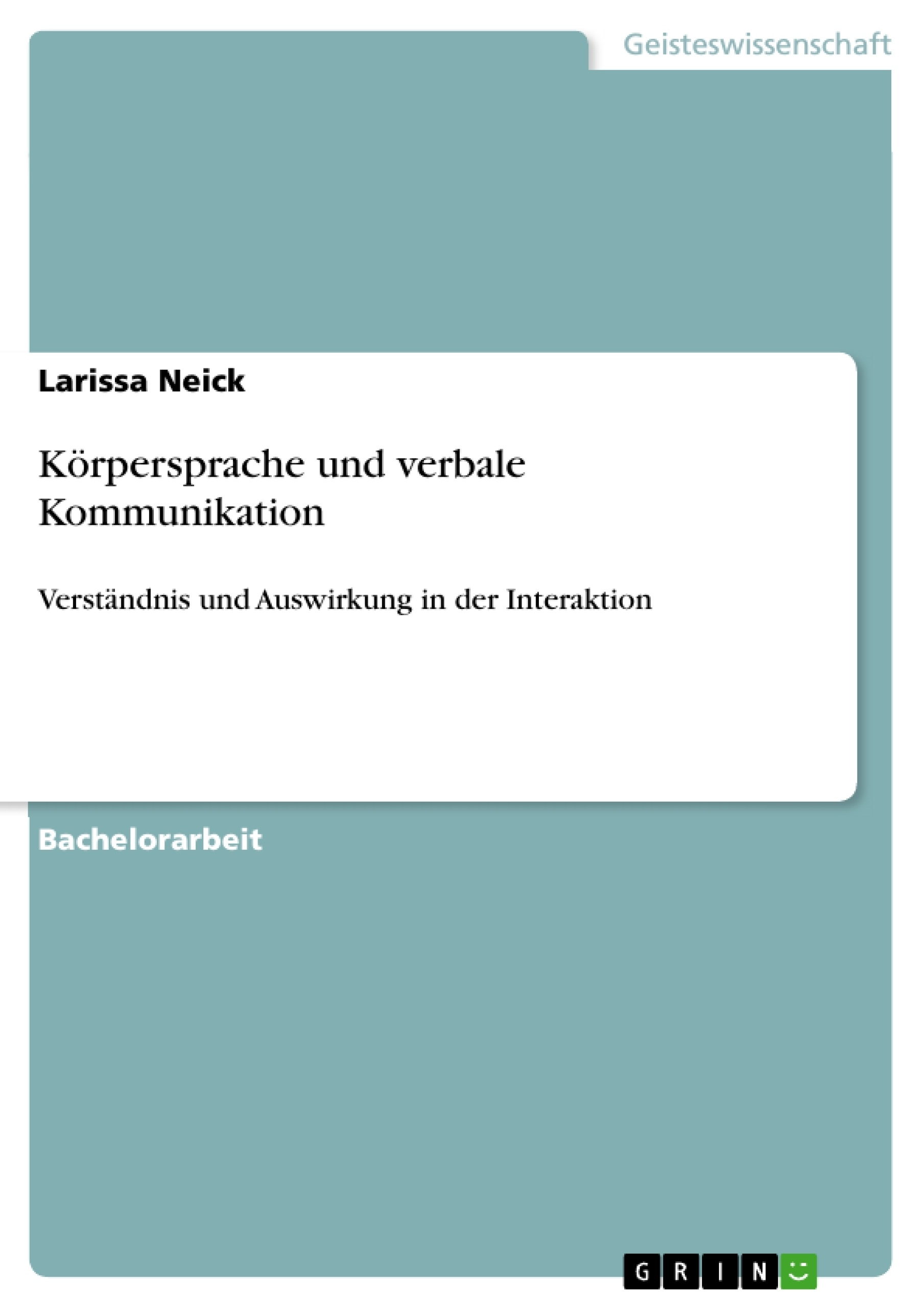 Titel: Körpersprache und verbale Kommunikation