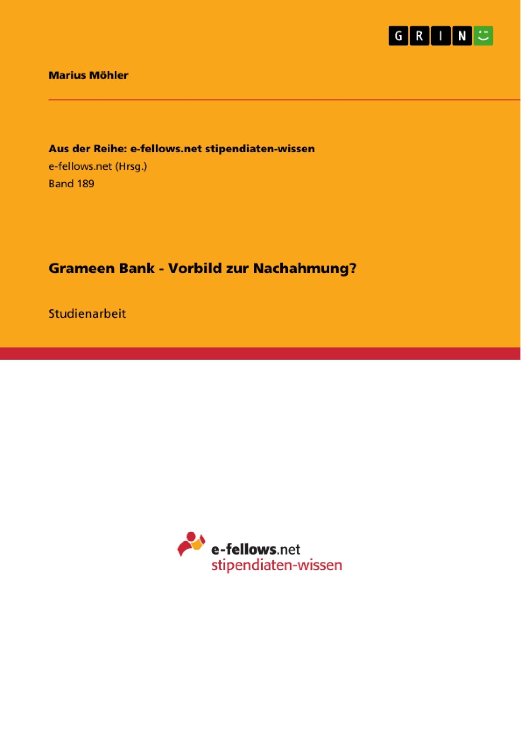 Titel: Grameen Bank - Vorbild zur Nachahmung?