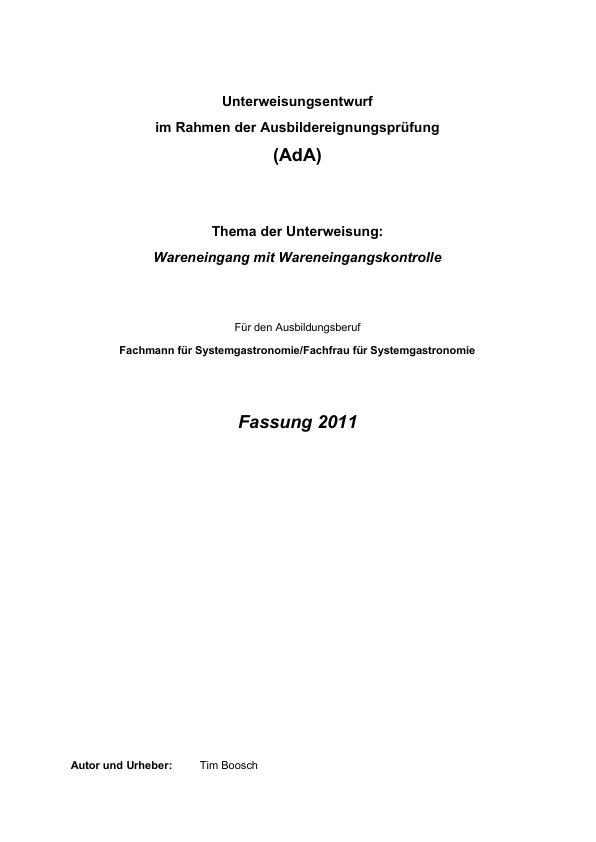 Titel: Wareneingangskontrolle (Unterweisung Fachmann / Fachfrau für Systemgastronomie)