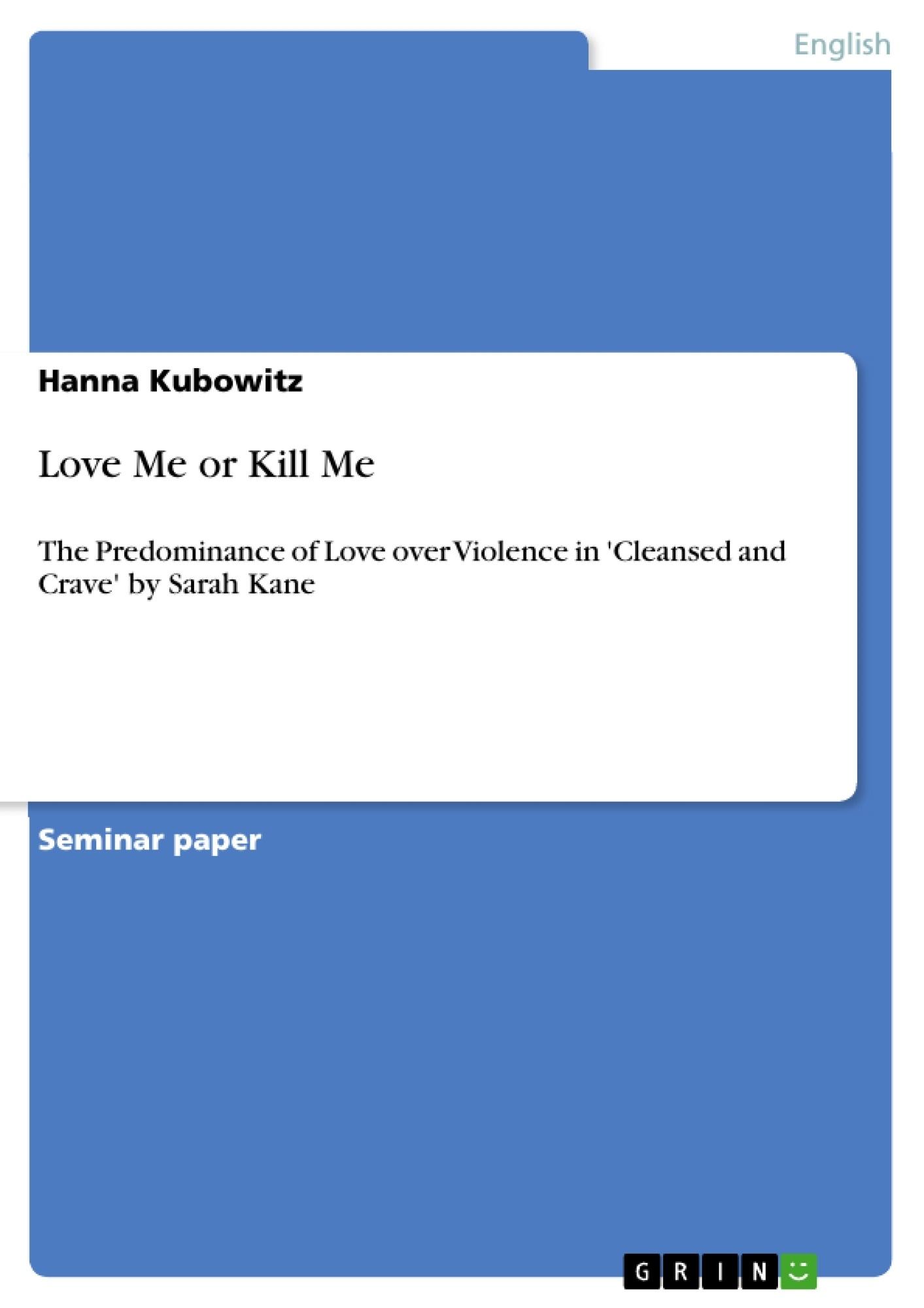 Title: Love Me or Kill Me