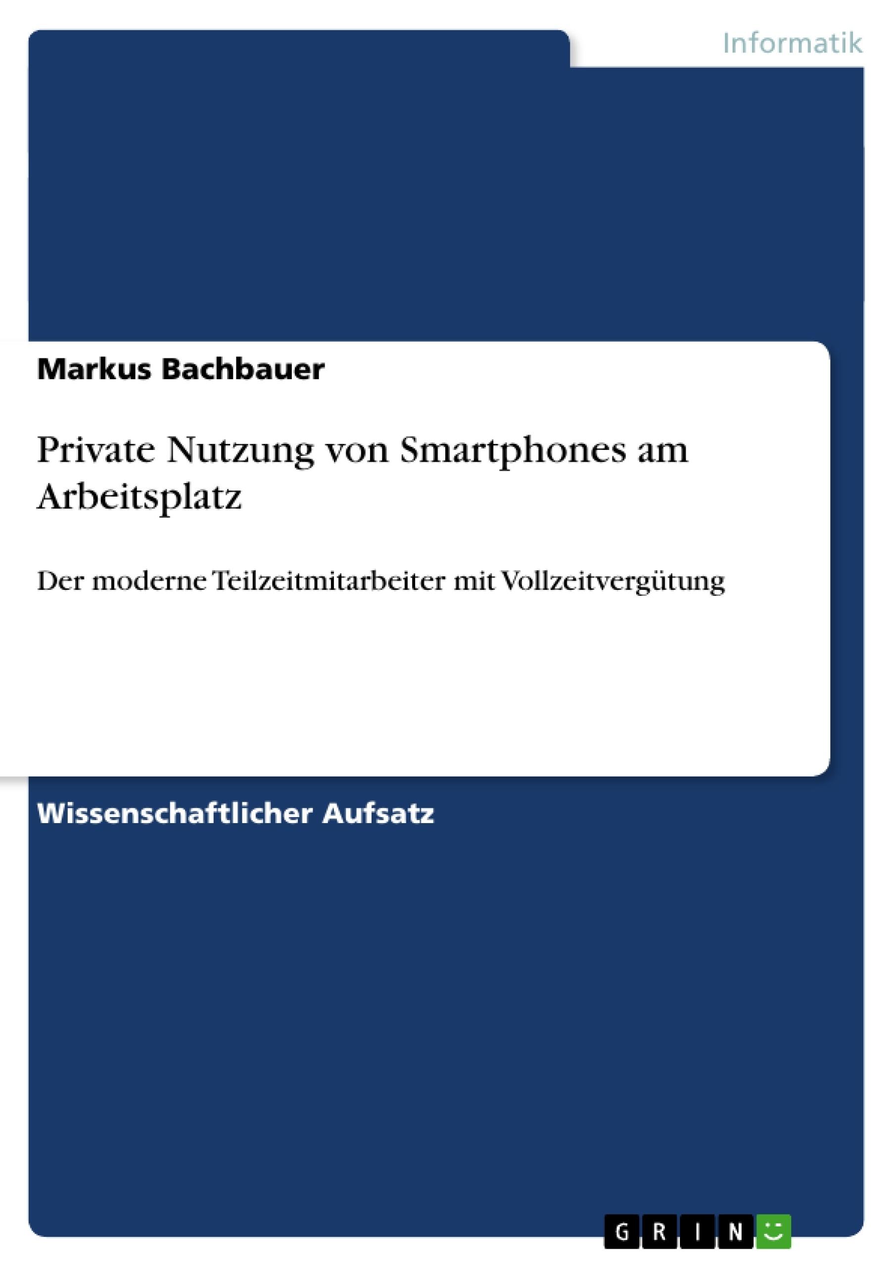 Titel: Private Nutzung von Smartphones am Arbeitsplatz