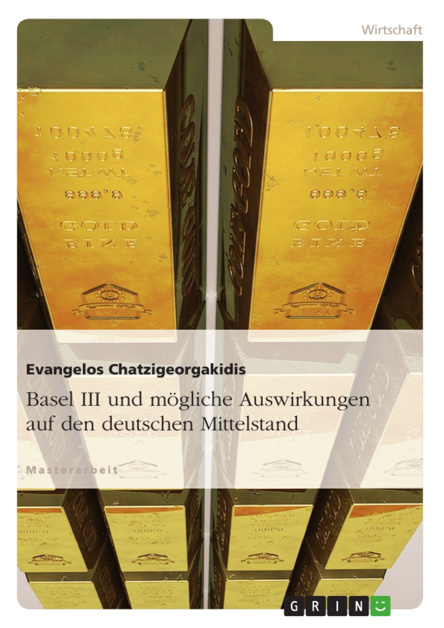 Titel: Basel III und mögliche Auswirkungen auf den deutschen Mittelstand