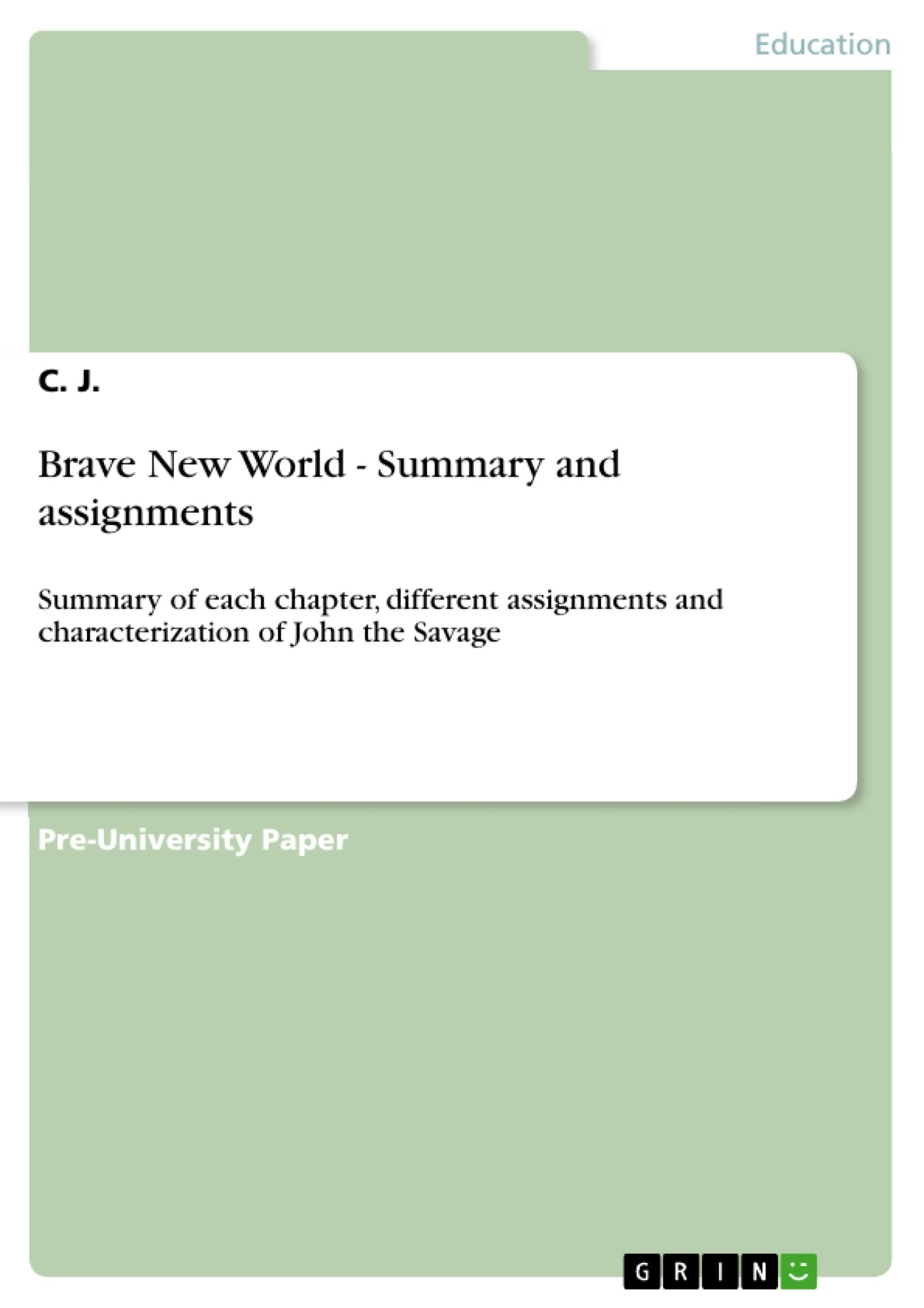 Title: Brave New World - Summary and assignments