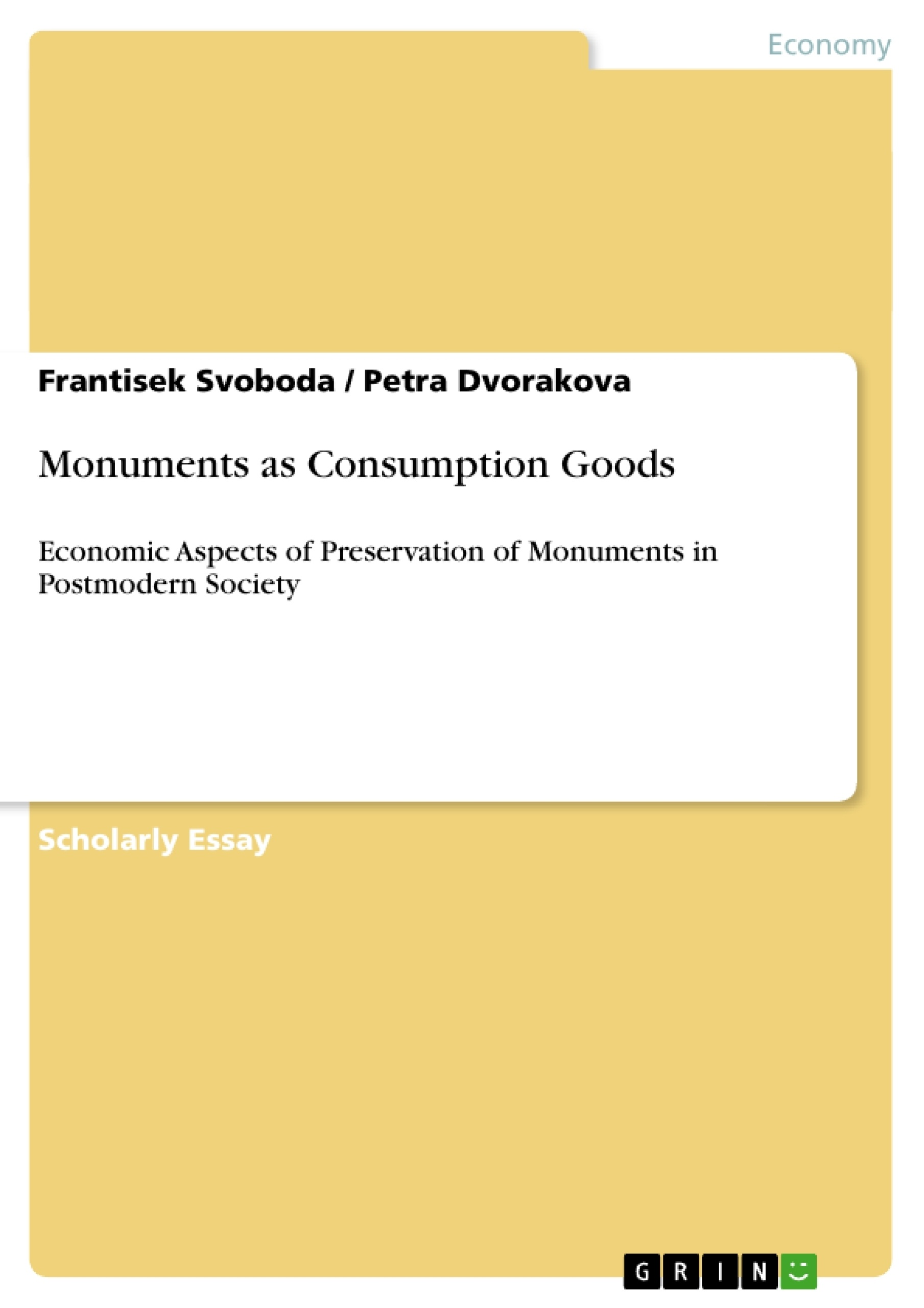 Title: Monuments as Consumption Goods