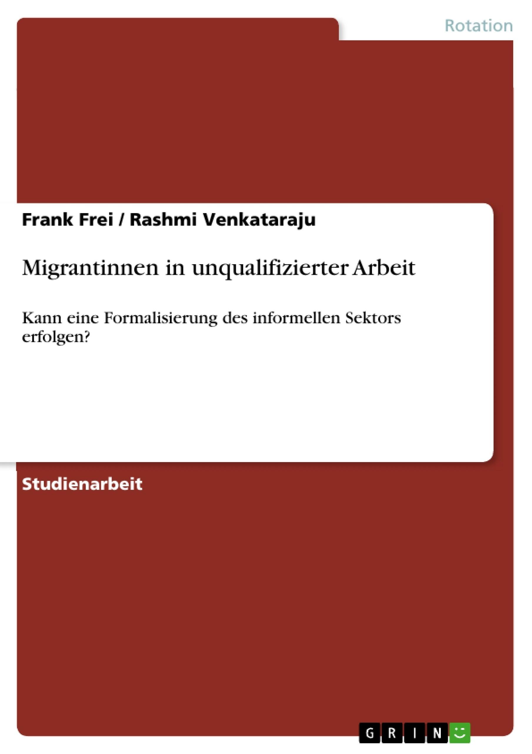 Titel: Migrantinnen in unqualifizierter Arbeit