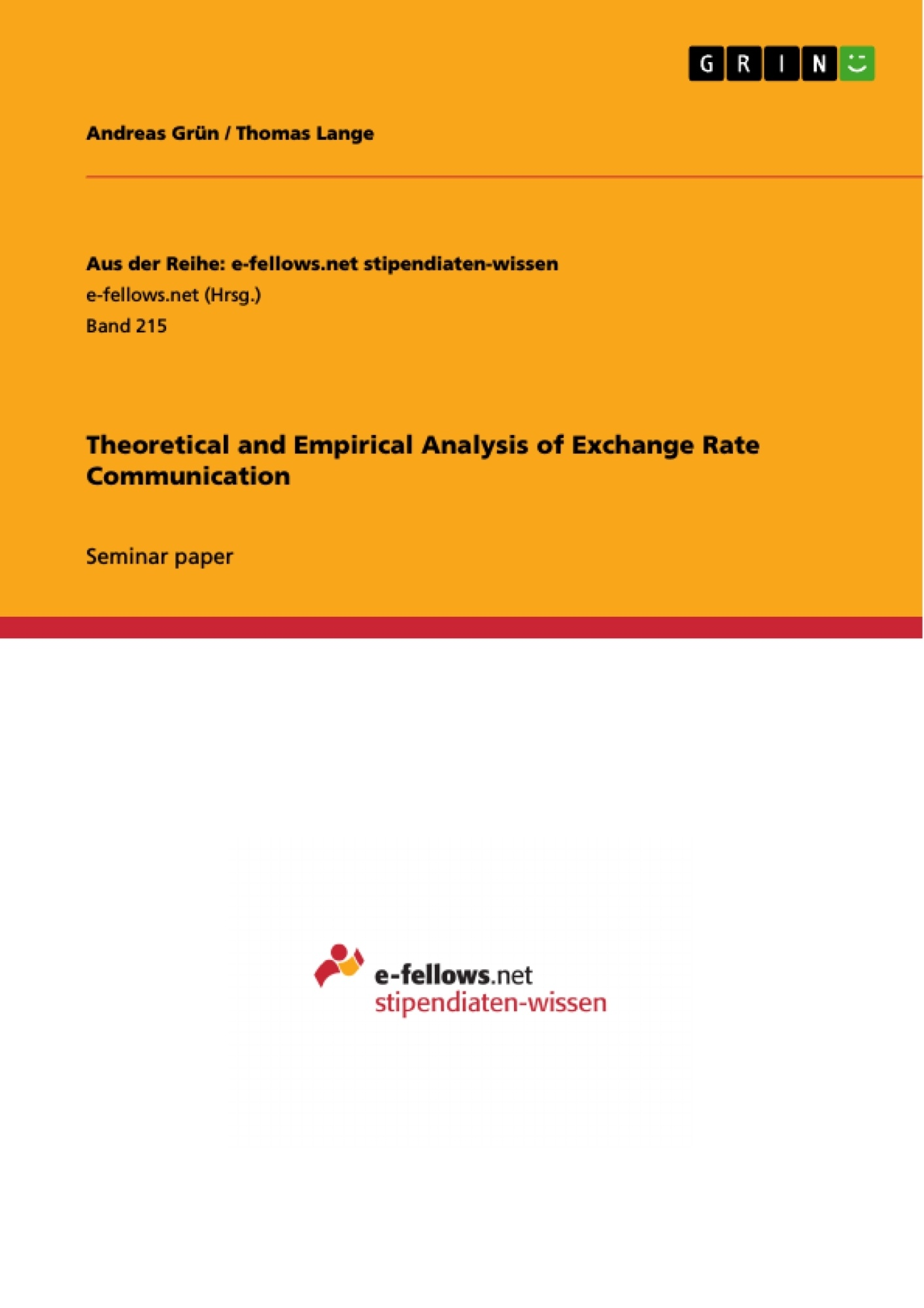 Title: Theoretical and Empirical Analysis of Exchange Rate Communication