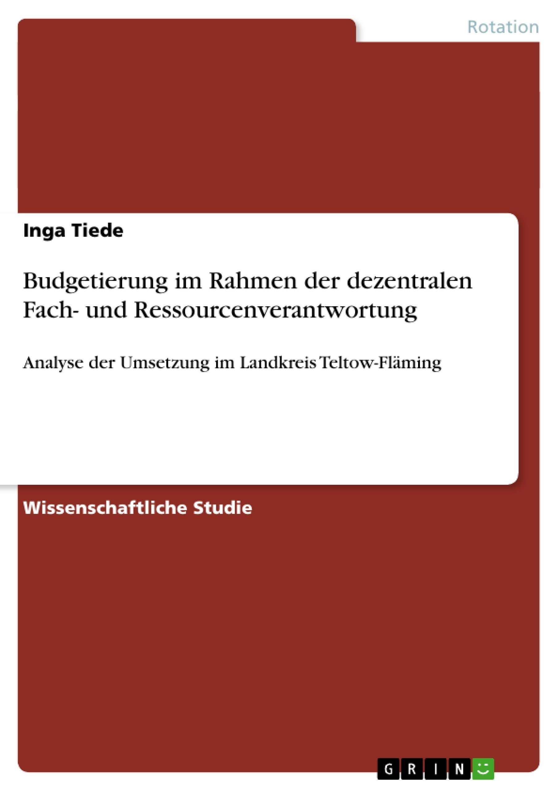 Titel: Budgetierung im Rahmen der dezentralen Fach- und Ressourcenverantwortung