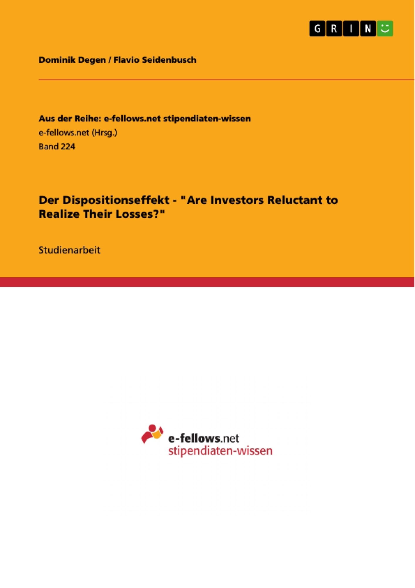 """Titel: Der Dispositionseffekt - """"Are Investors Reluctant to Realize Their Losses?"""""""