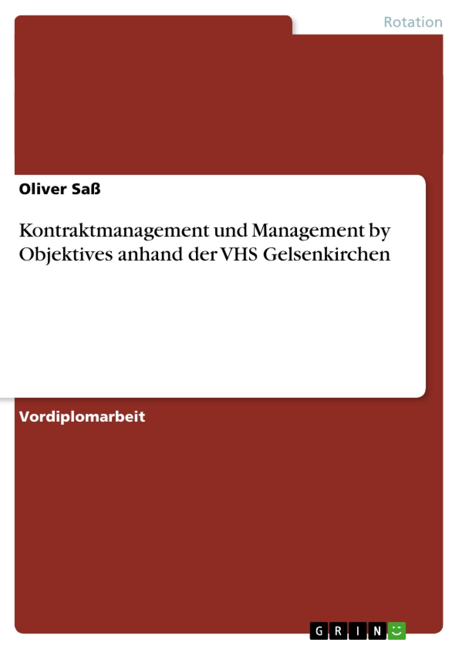 Titel: Kontraktmanagement und Management by Objektives anhand der VHS Gelsenkirchen