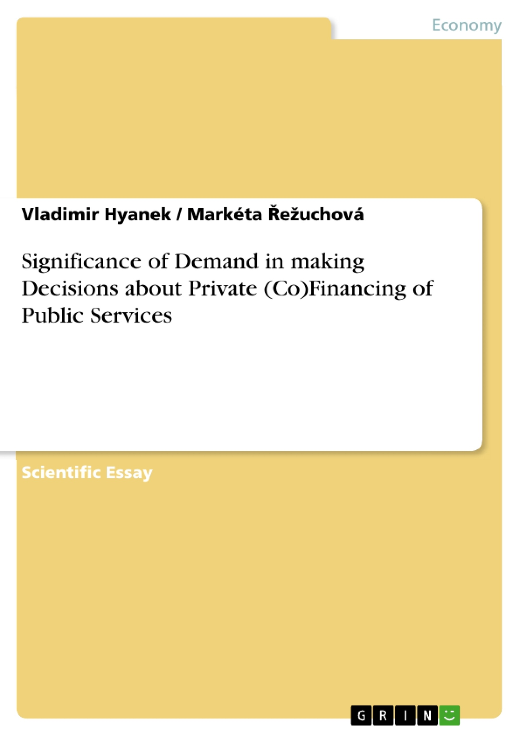 Title: Significance of Demand in making Decisions about Private (Co)Financing of Public Services