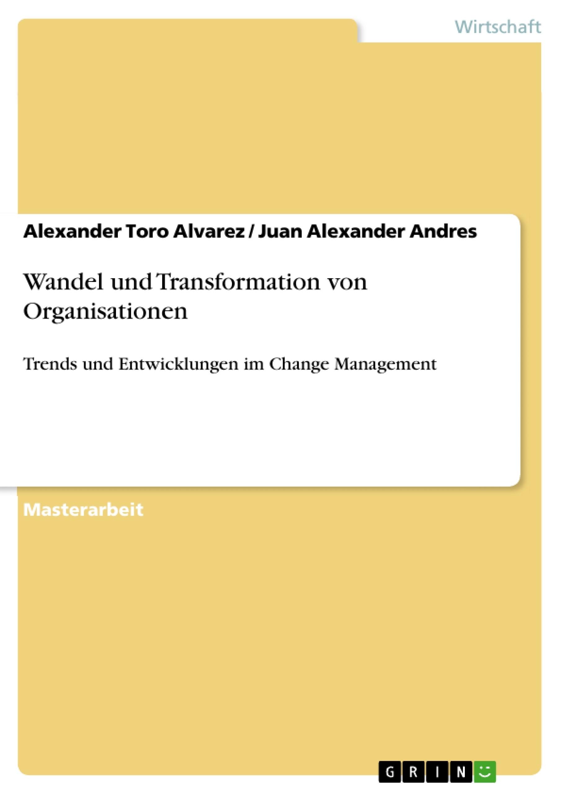 Titel: Wandel und Transformation von Organisationen