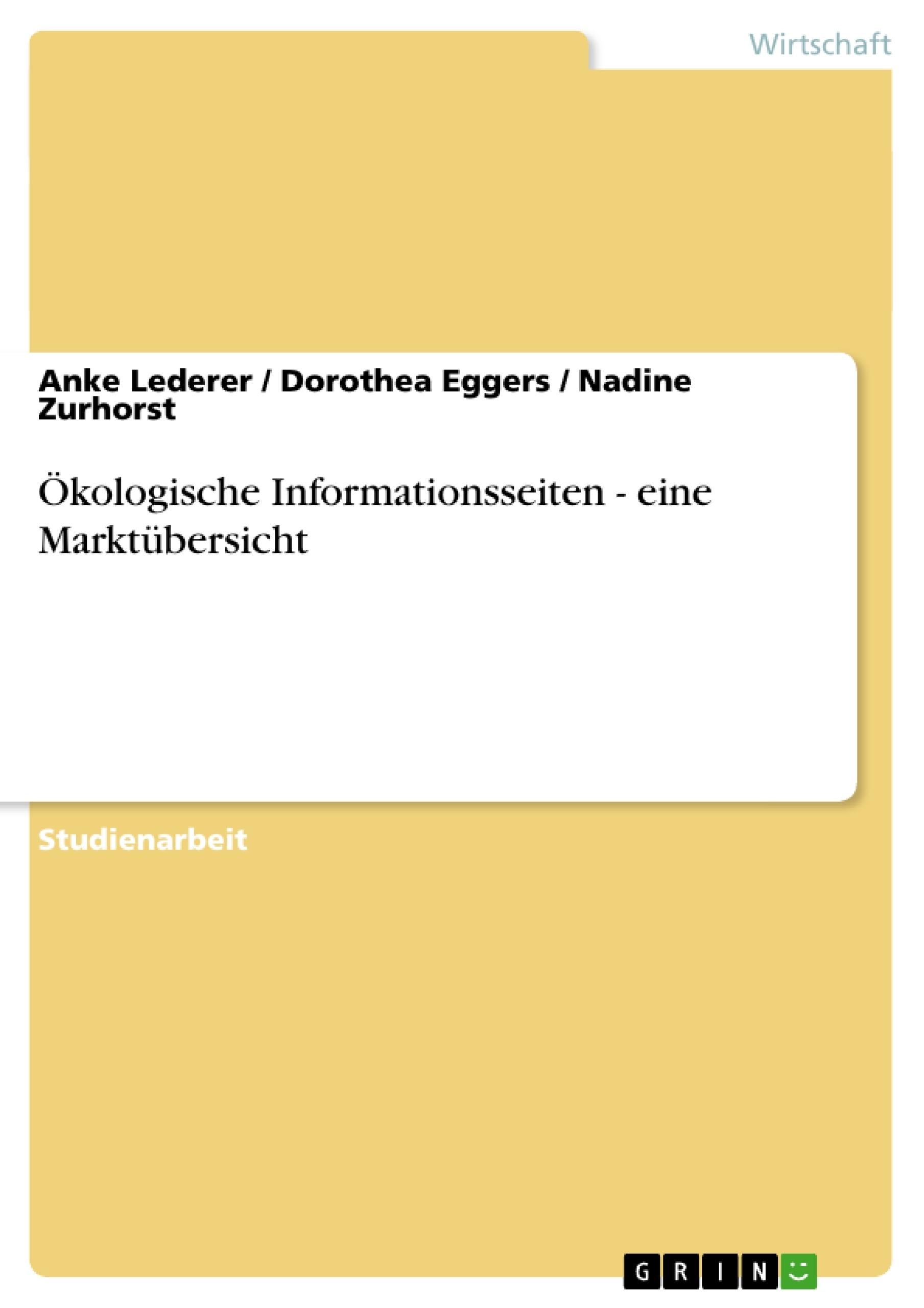 Titel: Ökologische Informationsseiten - eine Marktübersicht