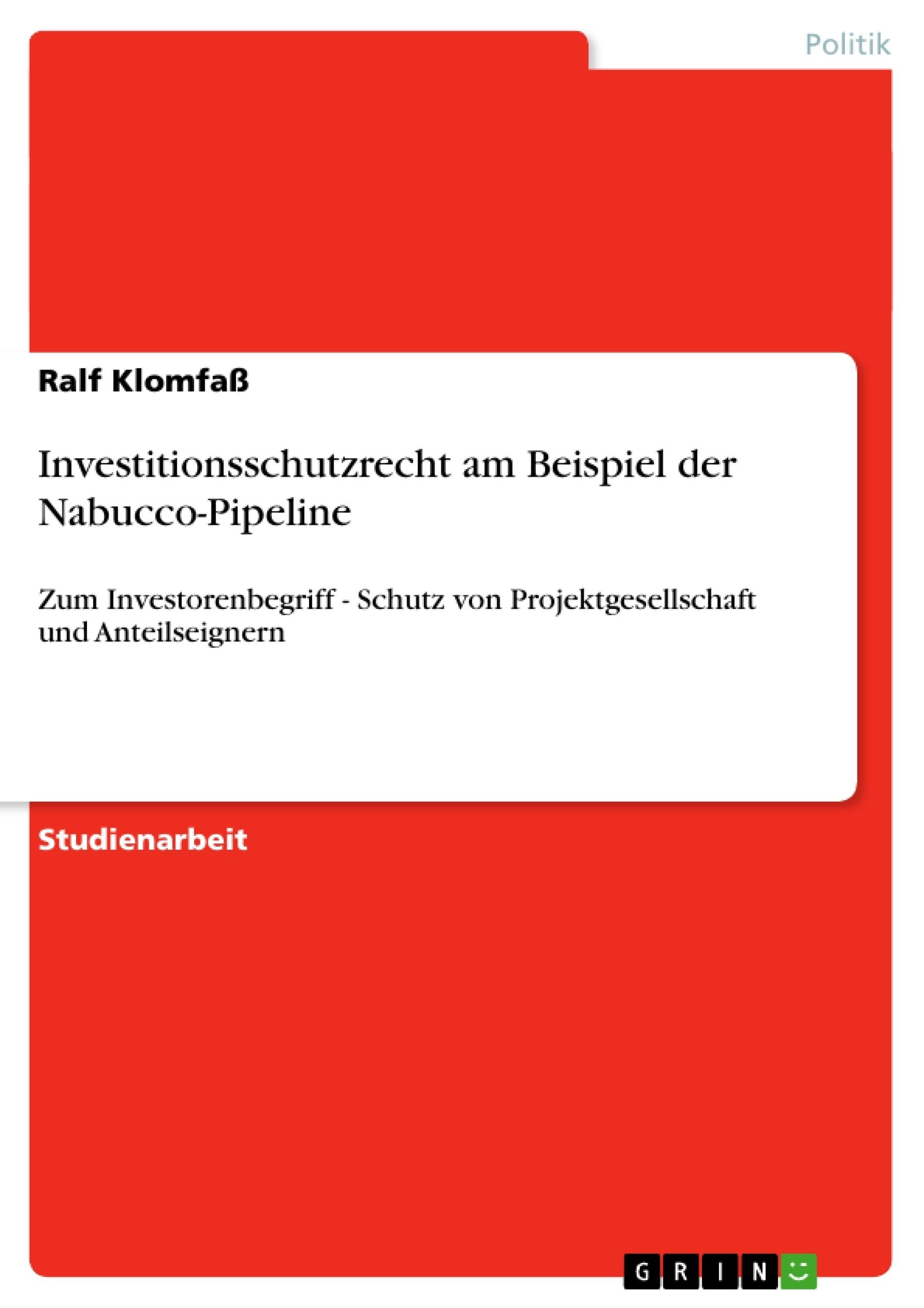 Titel: Investitionsschutzrecht am Beispiel der Nabucco-Pipeline